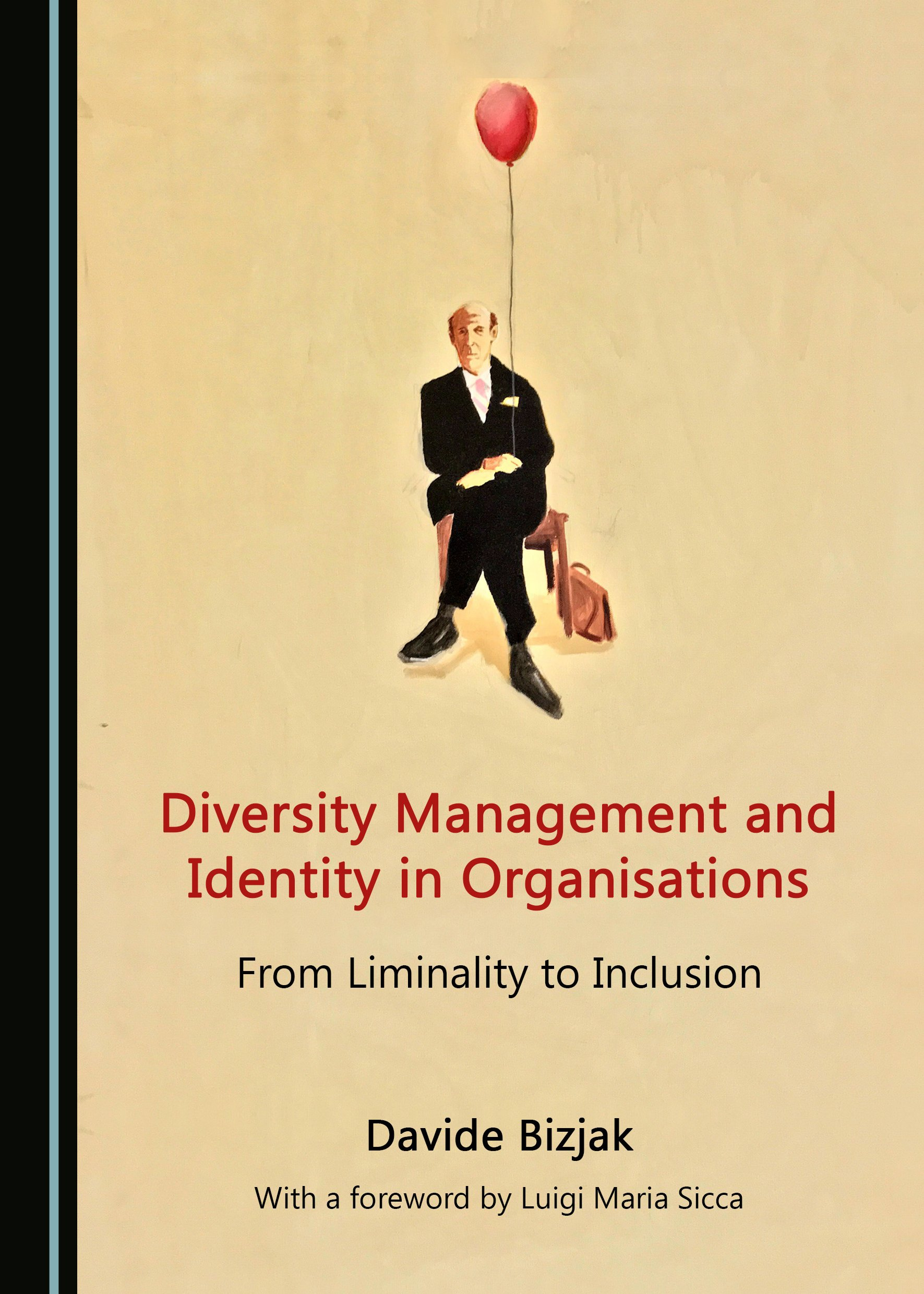 Diversity Management and Identity in Organisations: From Liminality to Inclusion