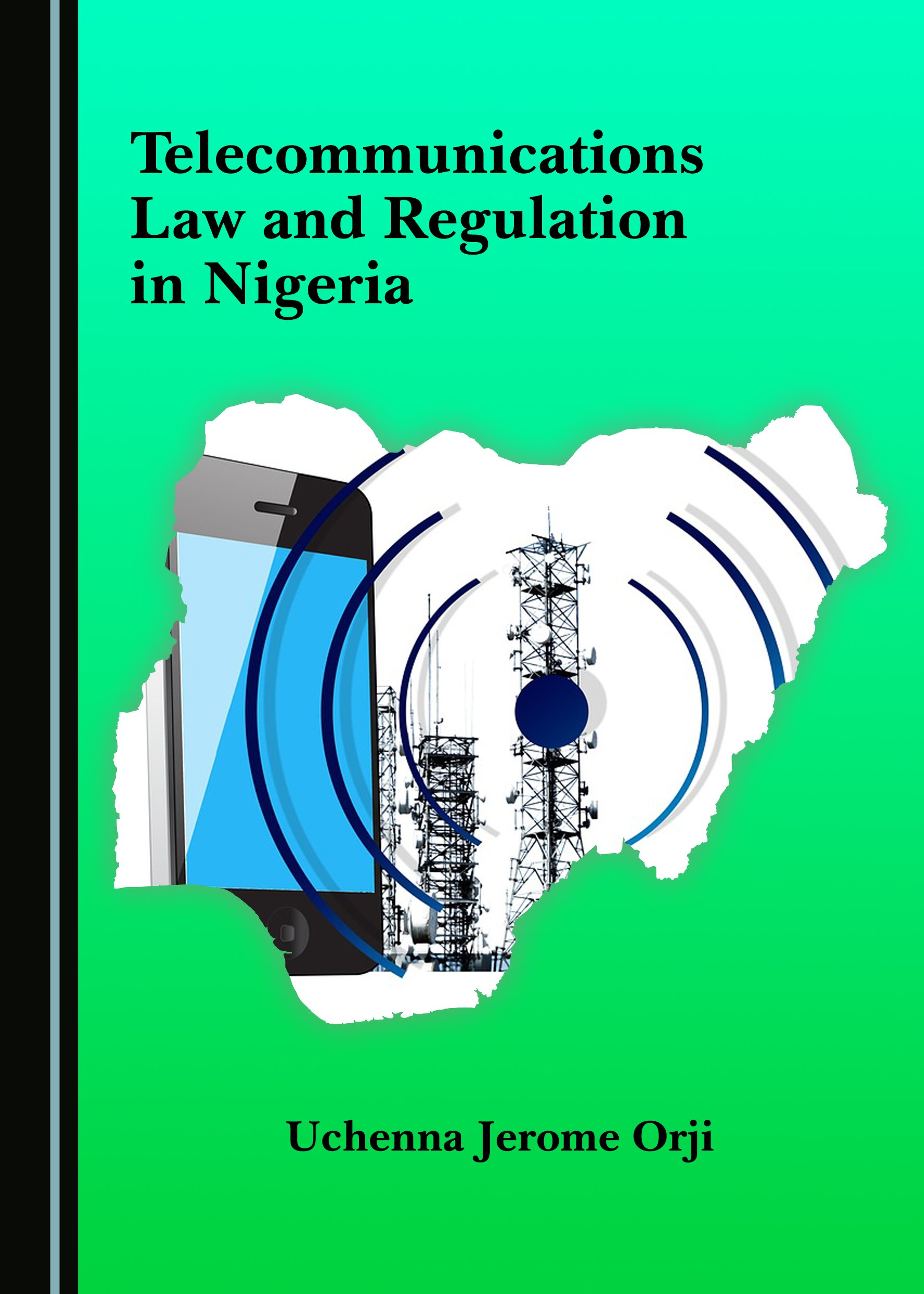 Telecommunications Law and Regulation in Nigeria