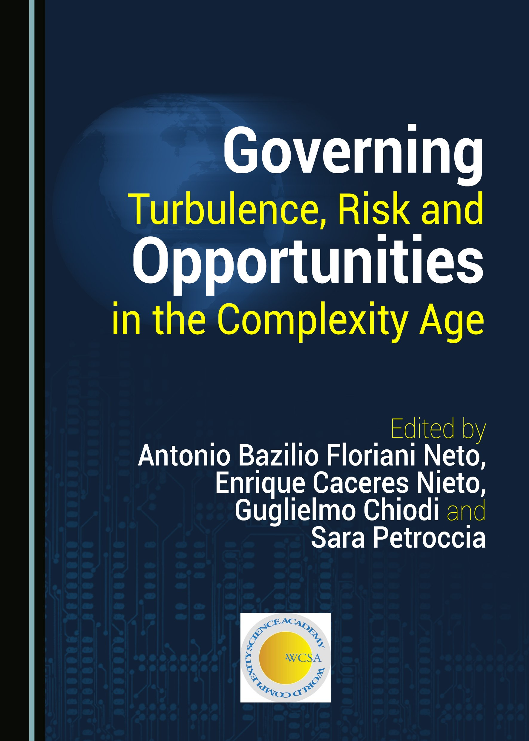 Governing Turbulence, Risk and Opportunities in the Complexity Age