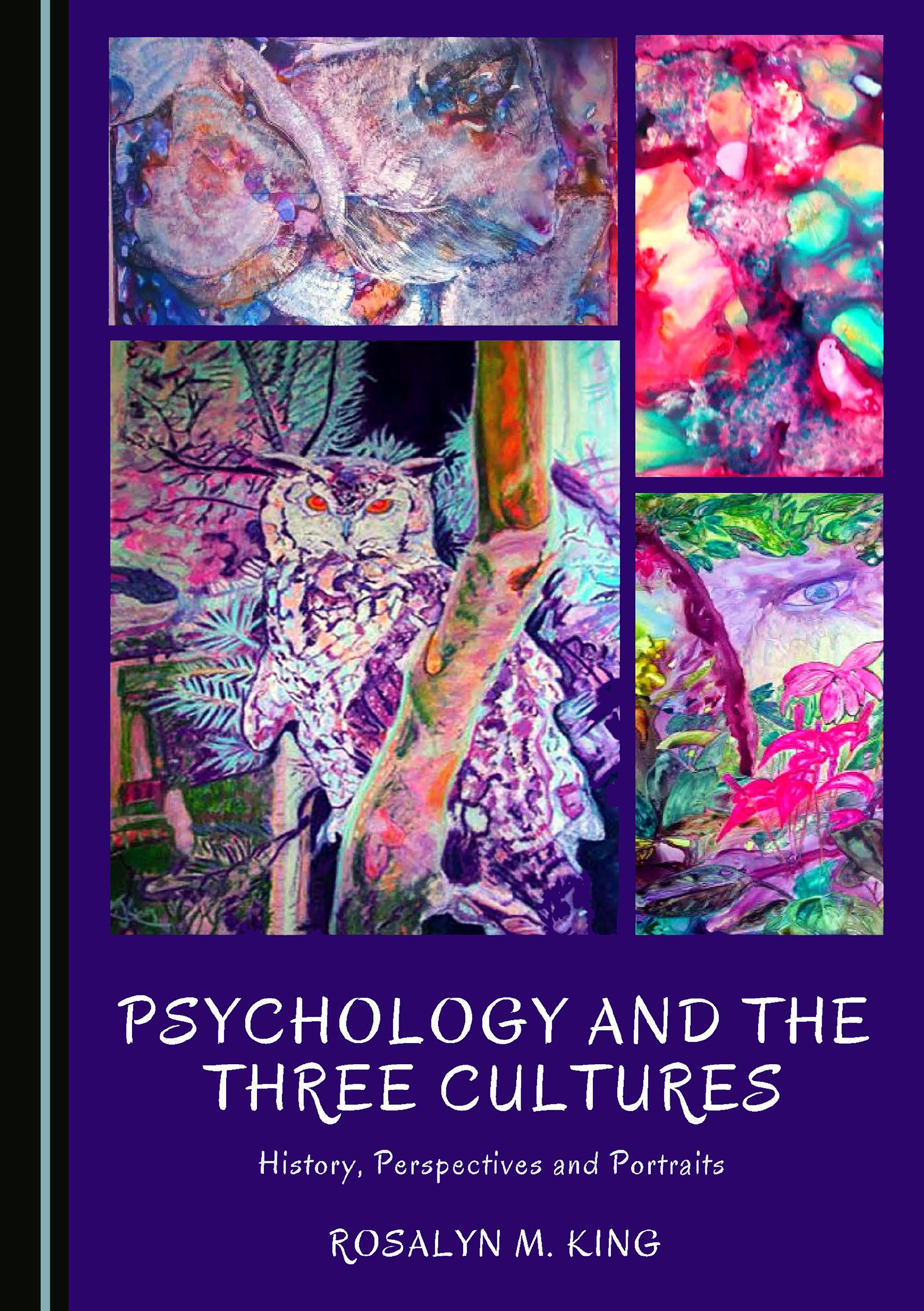Psychology and the Three Cultures: History, Perspectives and Portraits