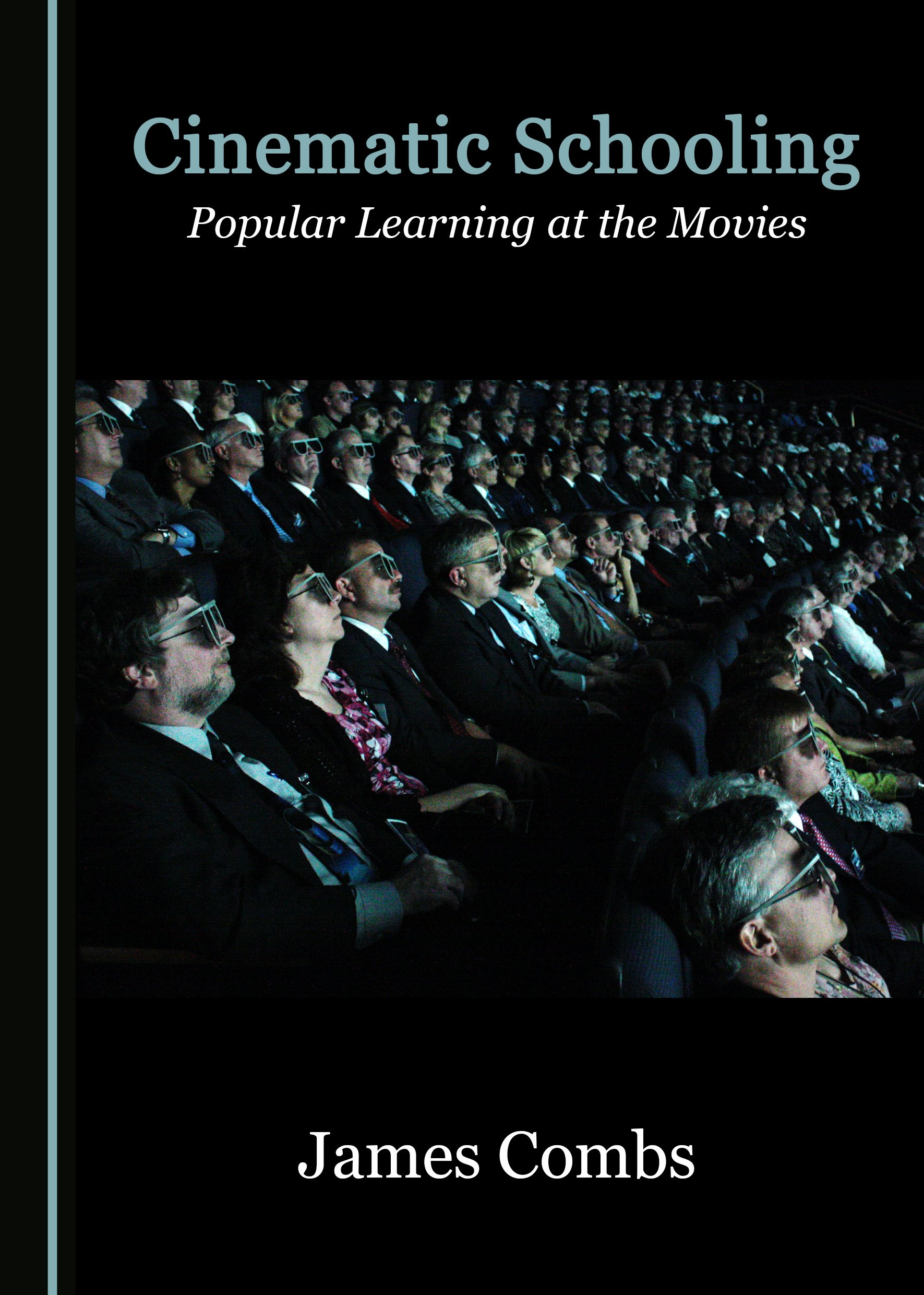 Cinematic Schooling: Popular Learning at the Movies