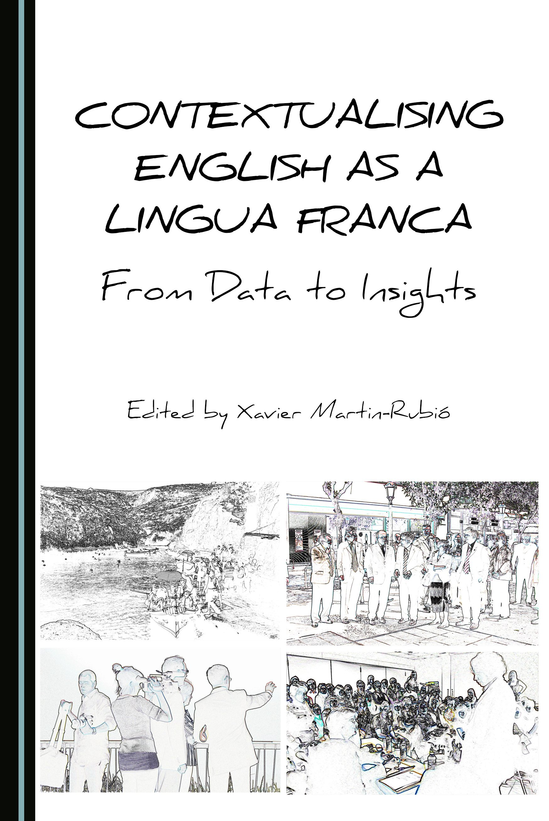 Contextualising English as a Lingua Franca: From Data to Insights