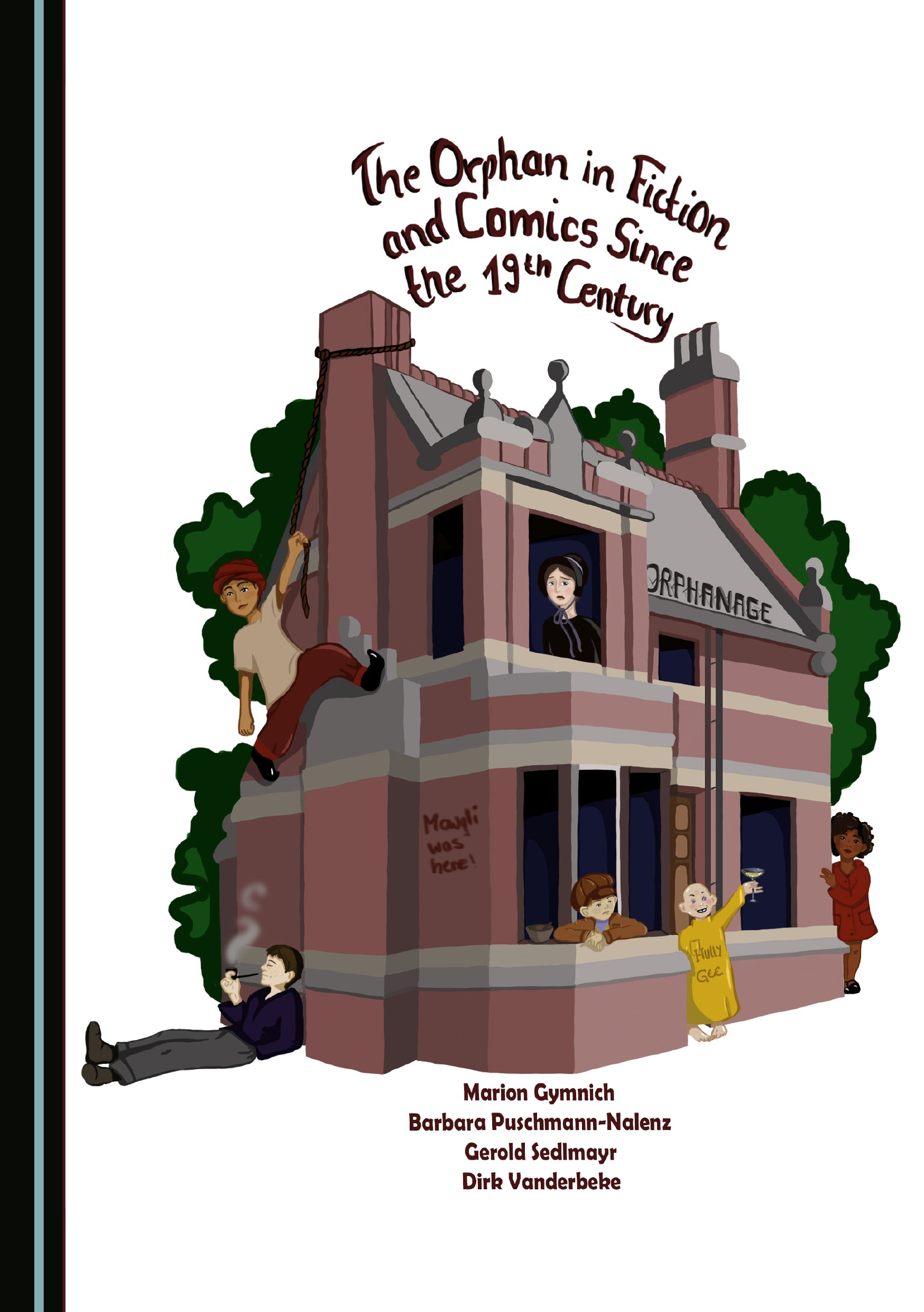 The Orphan in Fiction and Comics since the 19th Century