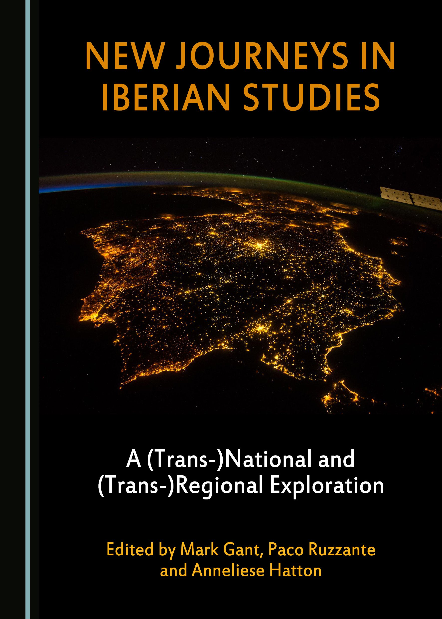 New Journeys in Iberian Studies: A (Trans-)National and (Trans-)Regional Exploration