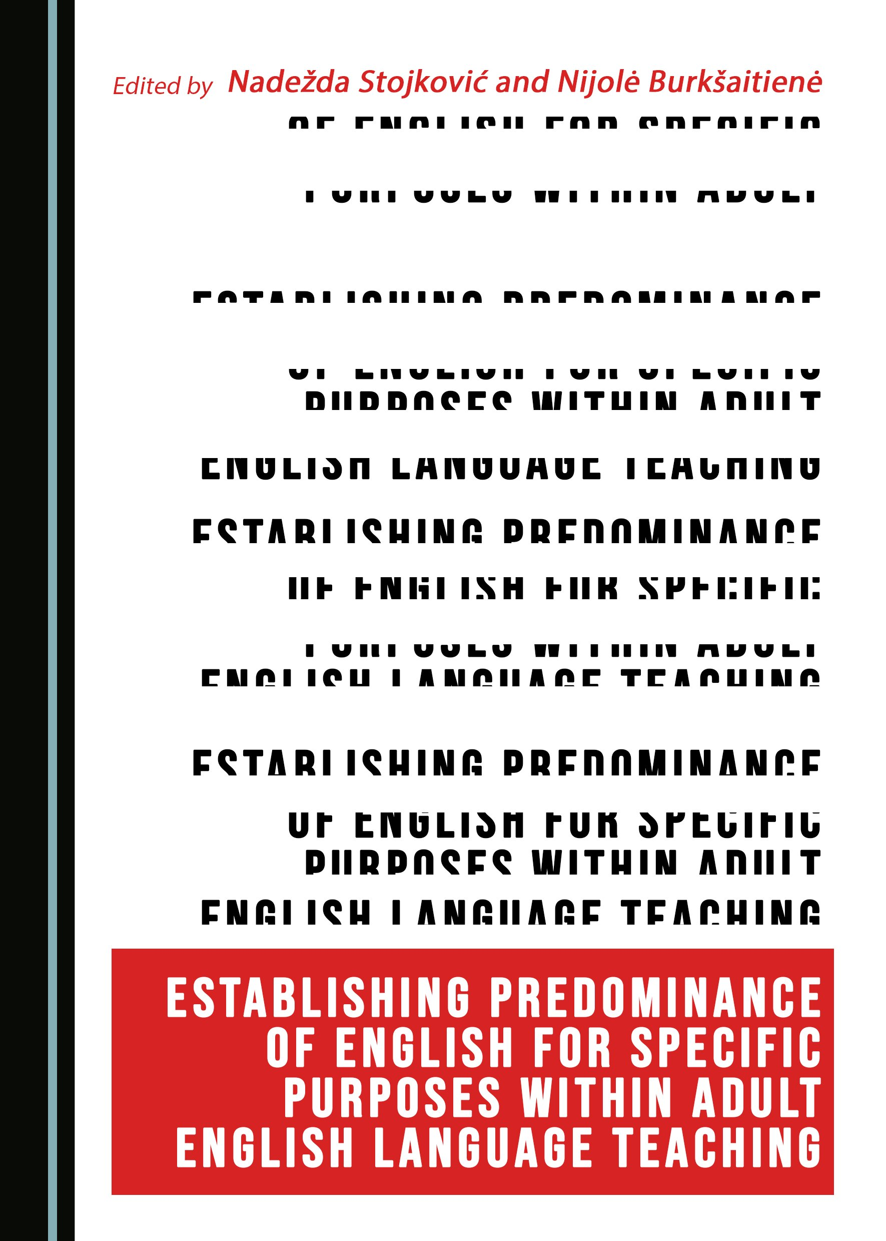 Establishing Predominance of English for Specific Purposes within Adult English Language Teaching