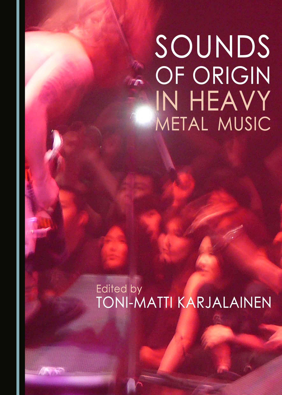 Sounds of Origin in Heavy Metal Music