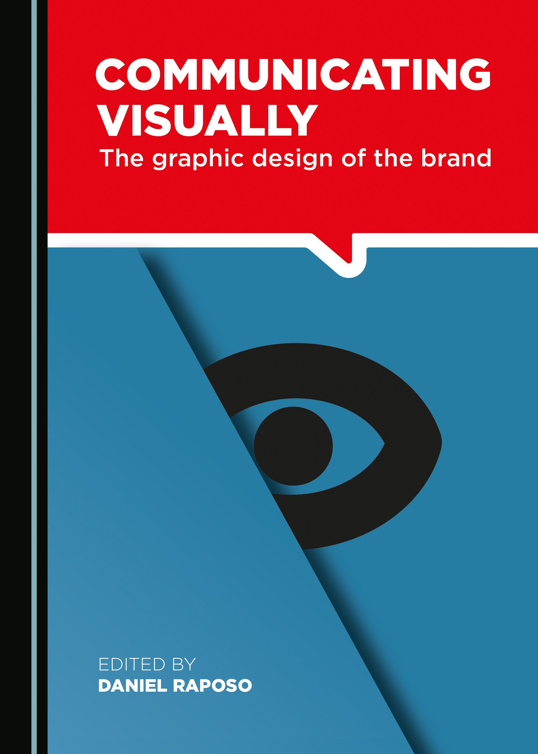 Communicating Visually: The Graphic Design of the Brand