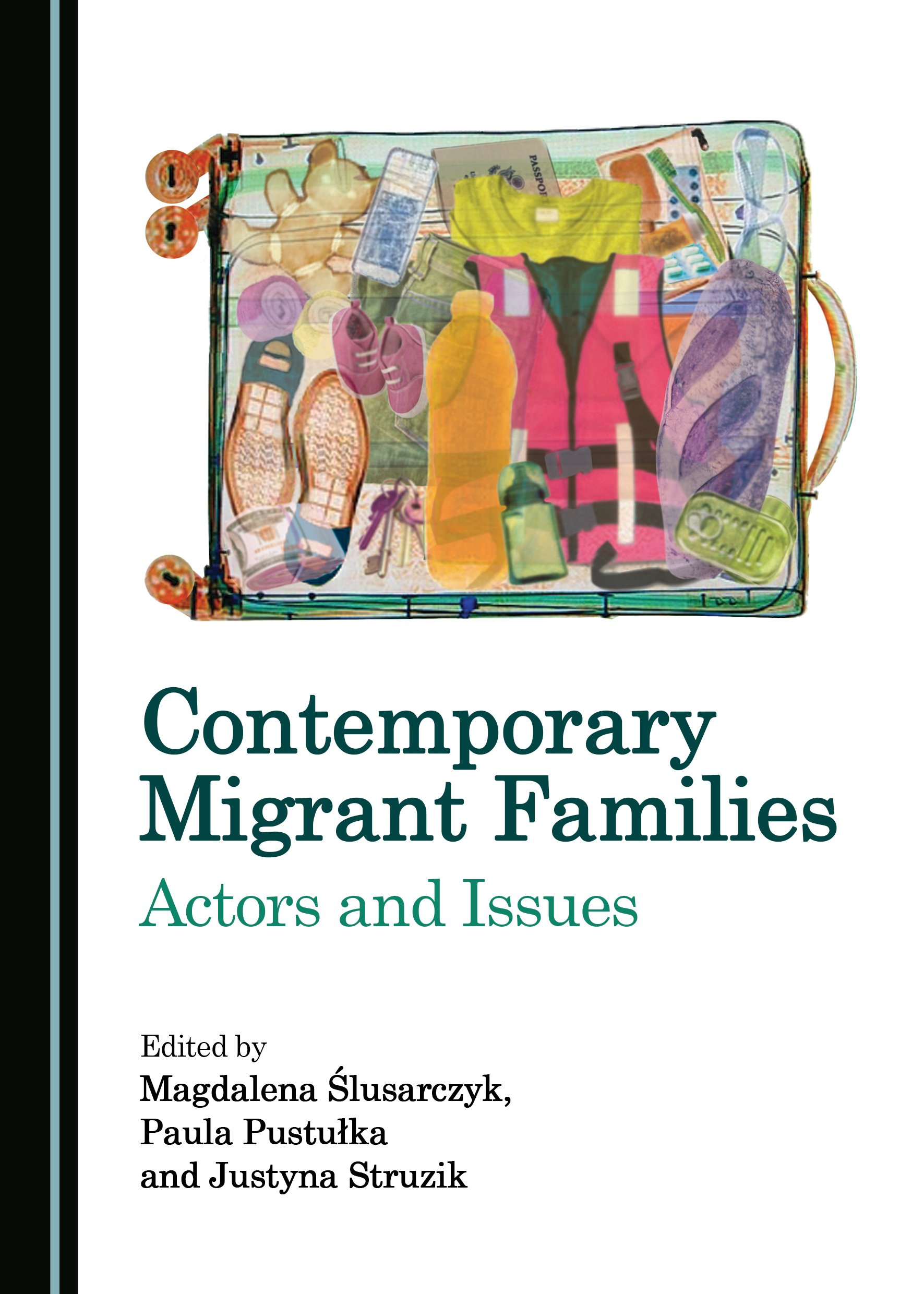 Contemporary Migrant Families: Actors and Issues