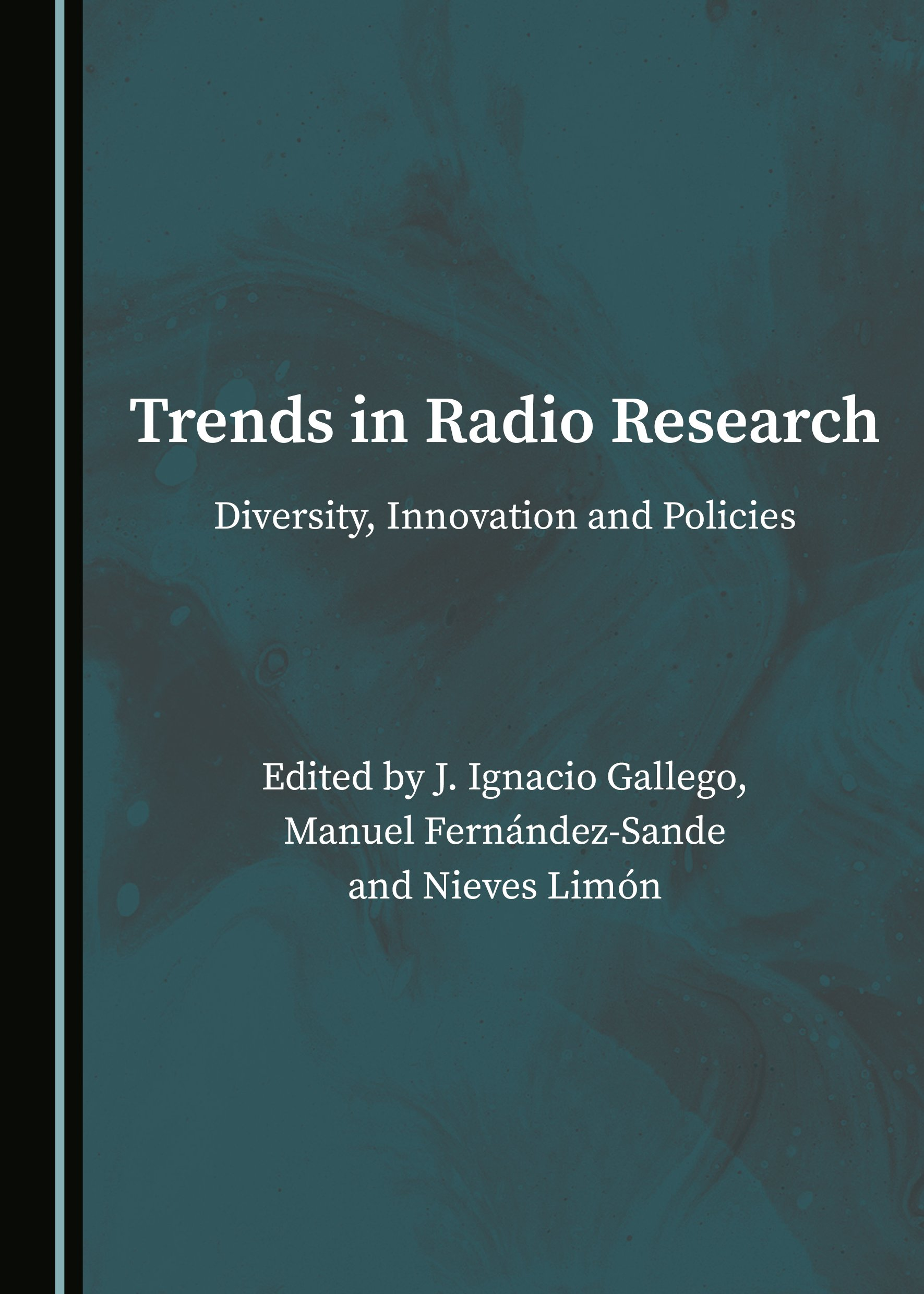 Trends in Radio Research: Diversity, Innovation and Policies