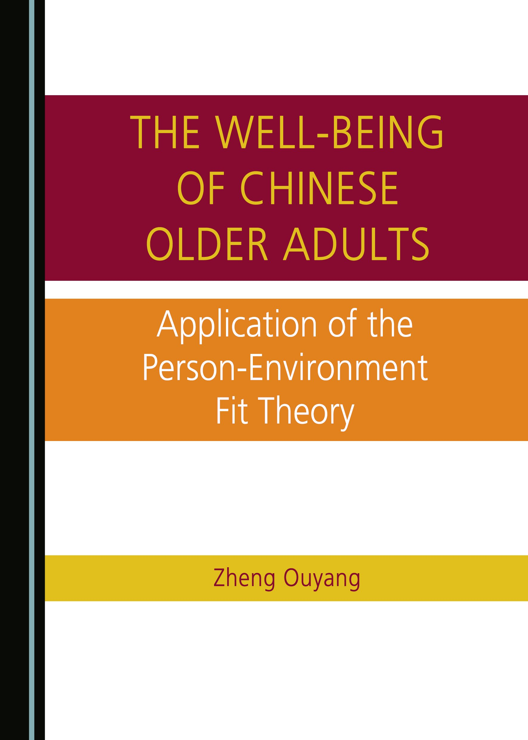The Well-being of Chinese Older Adults: Application of the Person-Environment Fit Theory