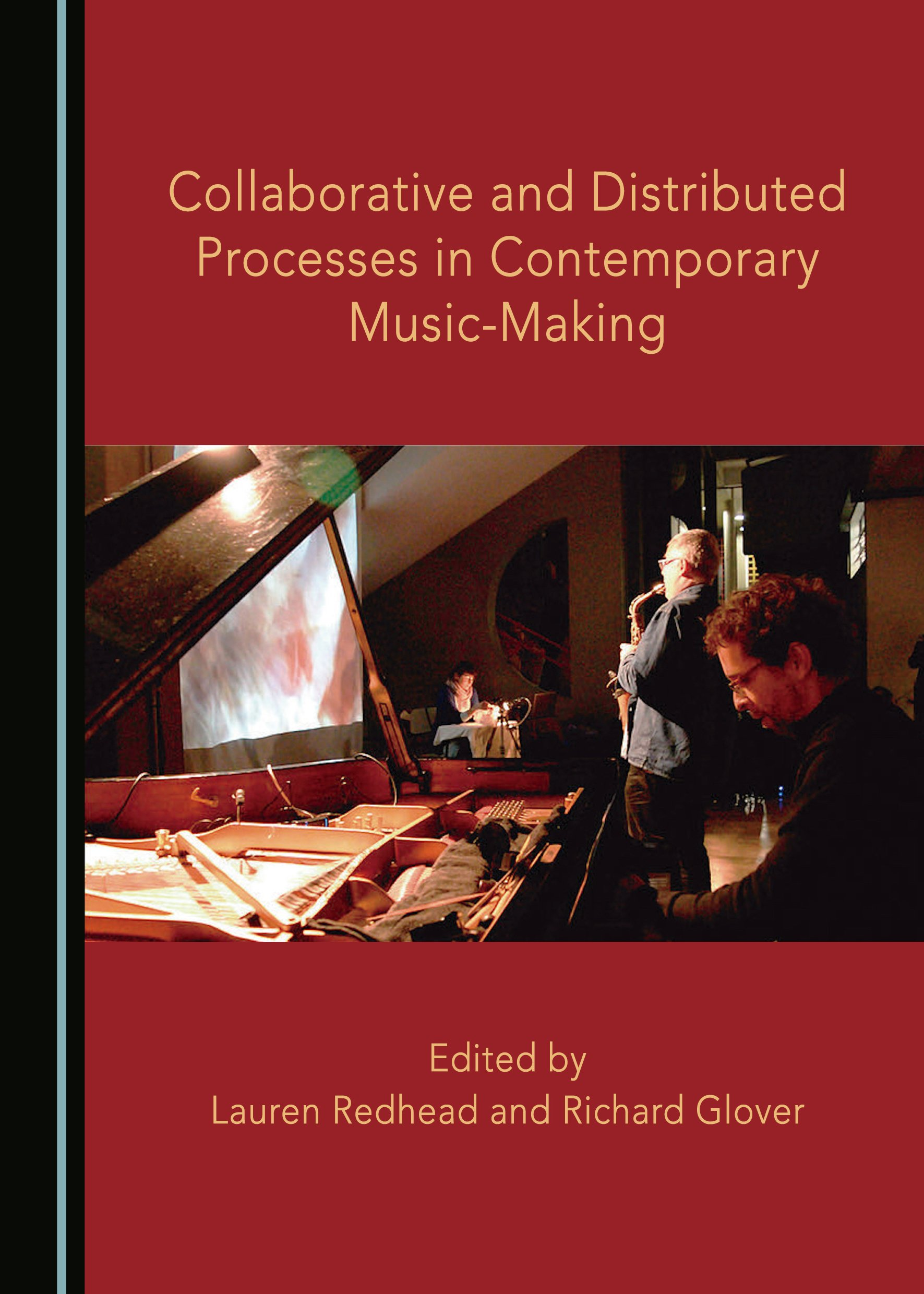 Collaborative and Distributed Processes in Contemporary Music-Making