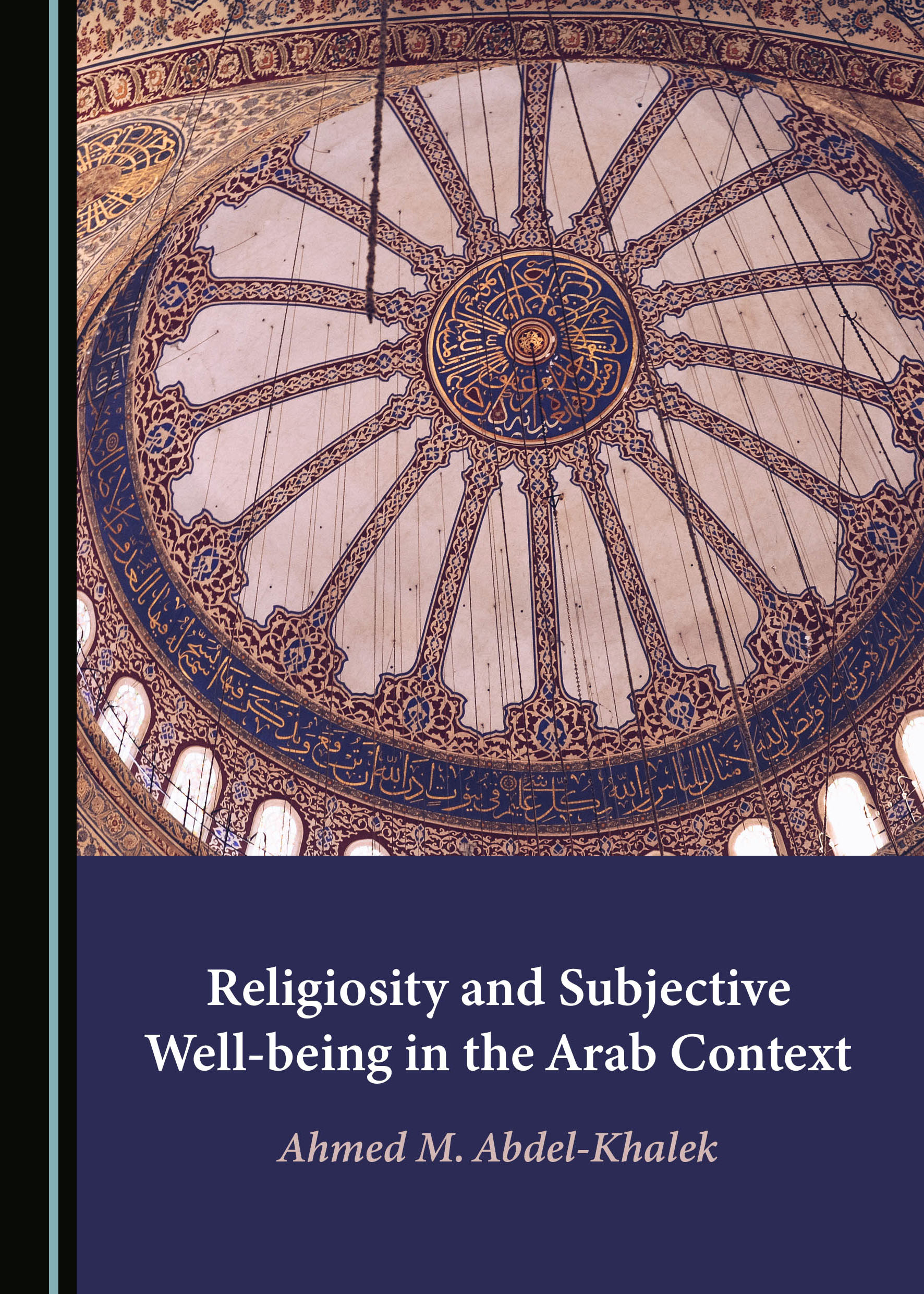 Religiosity and Subjective Well-being in the Arab Context
