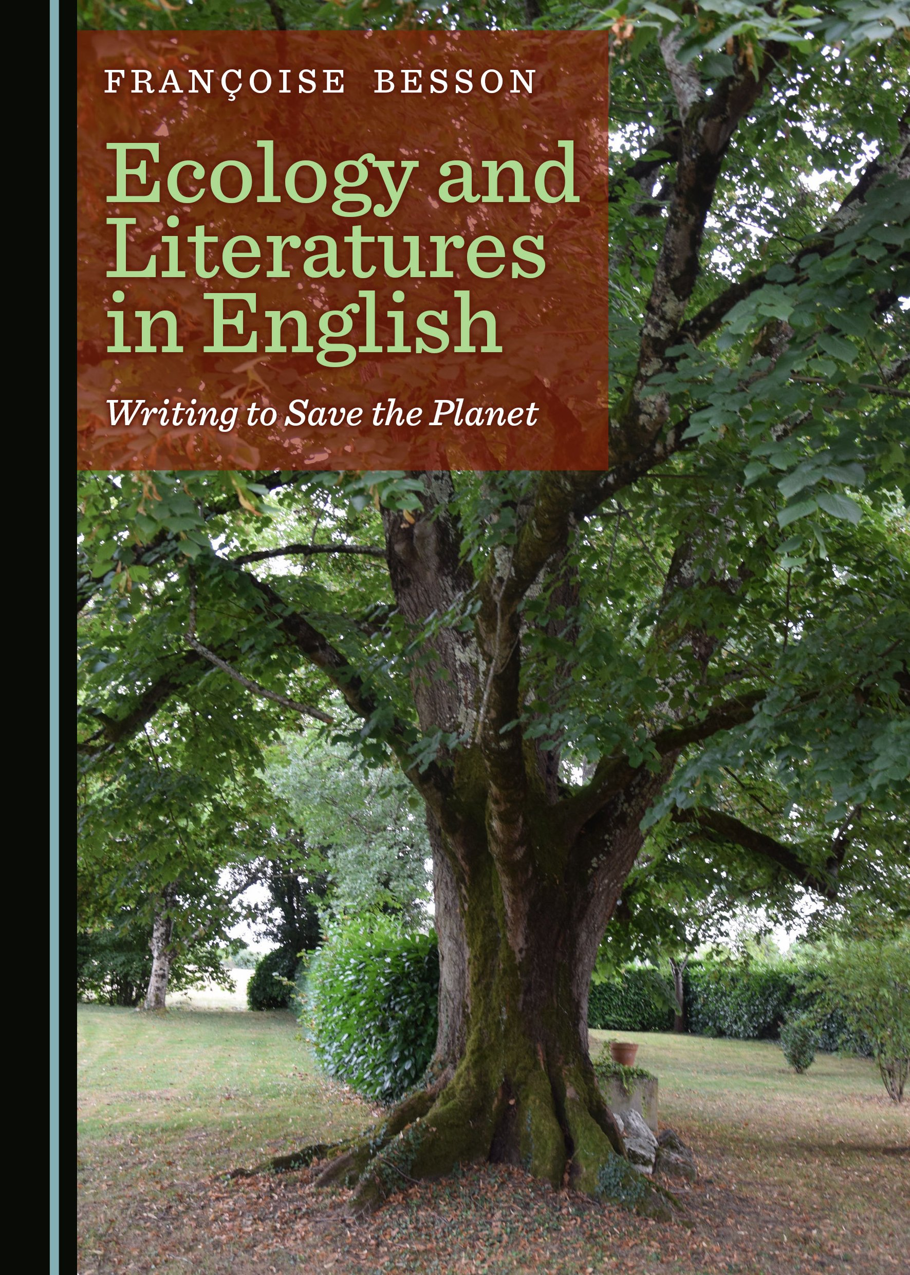 Ecology and Literatures in English: Writing to Save the Planet