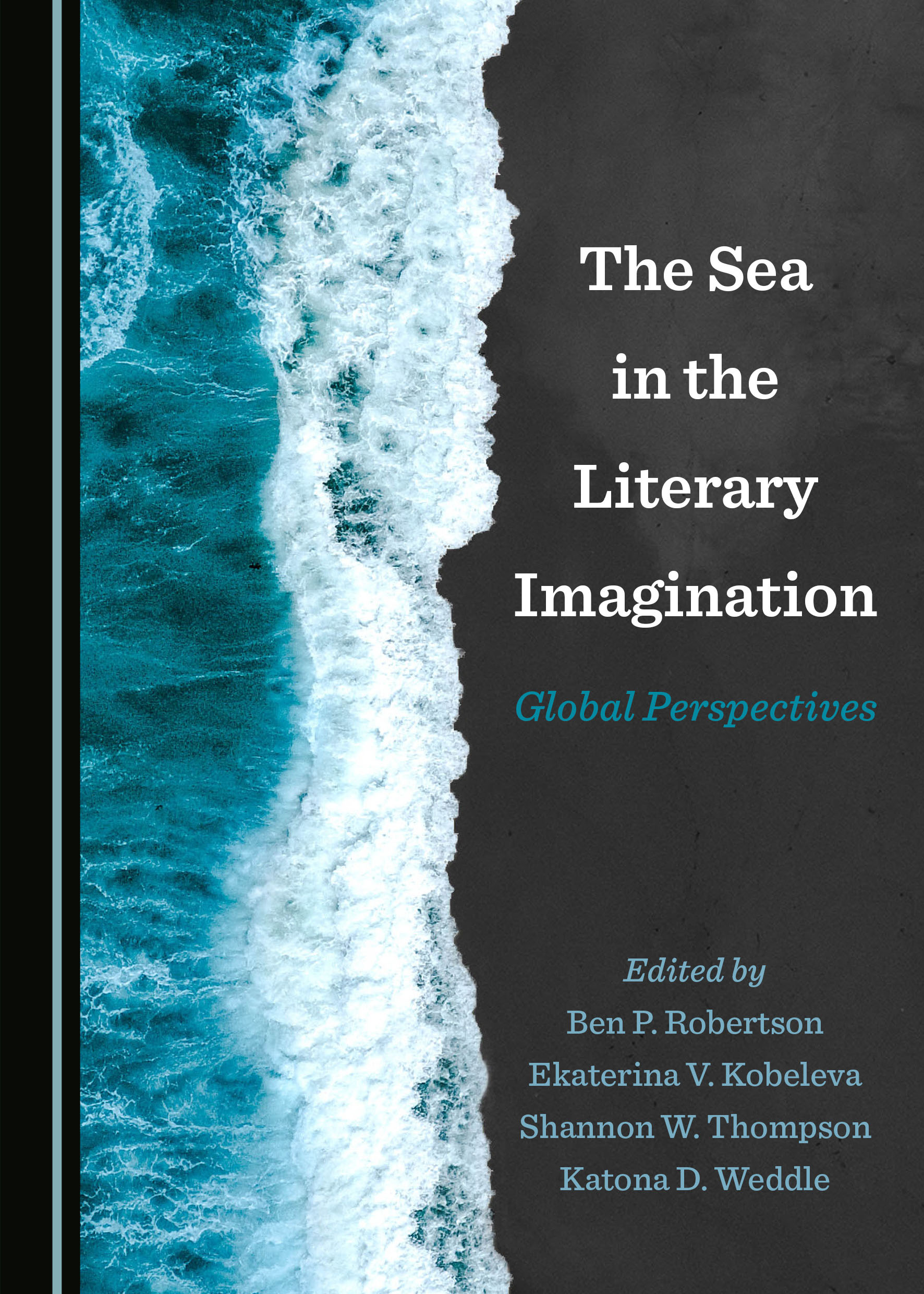 The Sea in the Literary Imagination: Global Perspectives