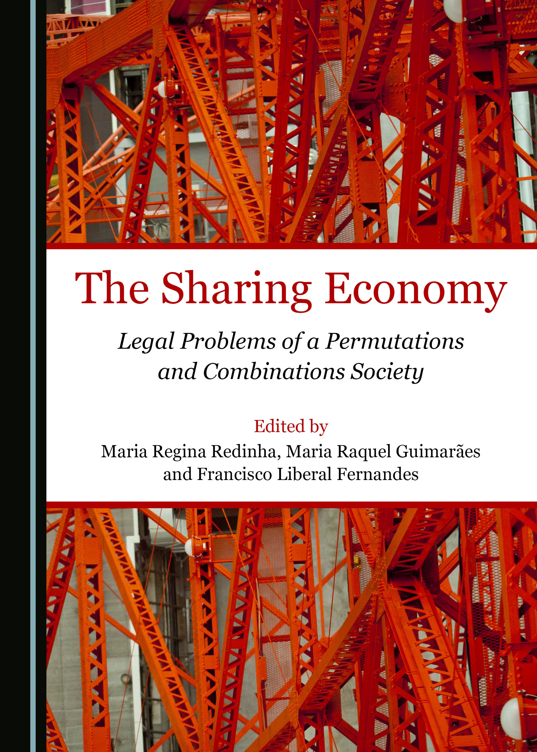 The Sharing Economy: Legal Problems of a Permutations and Combinations Society