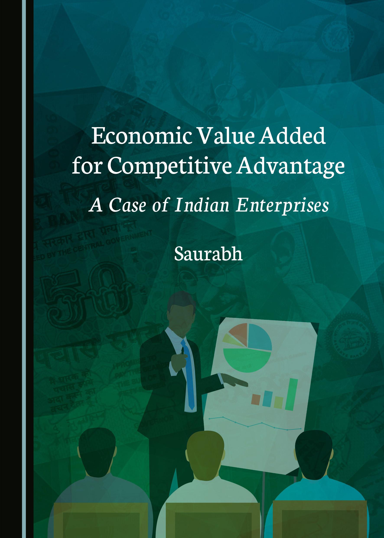 Economic Value Added for Competitive Advantage: A Case of Indian Enterprises