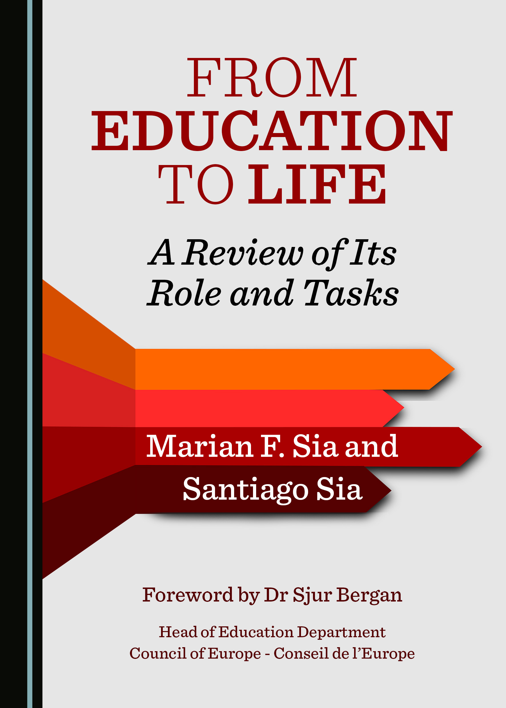 From Education to Life: A Review of Its Role and Tasks