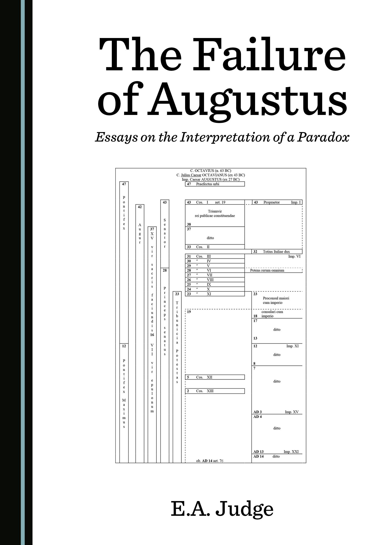 The Failure of Augustus: Essays on the Interpretation of a Paradox
