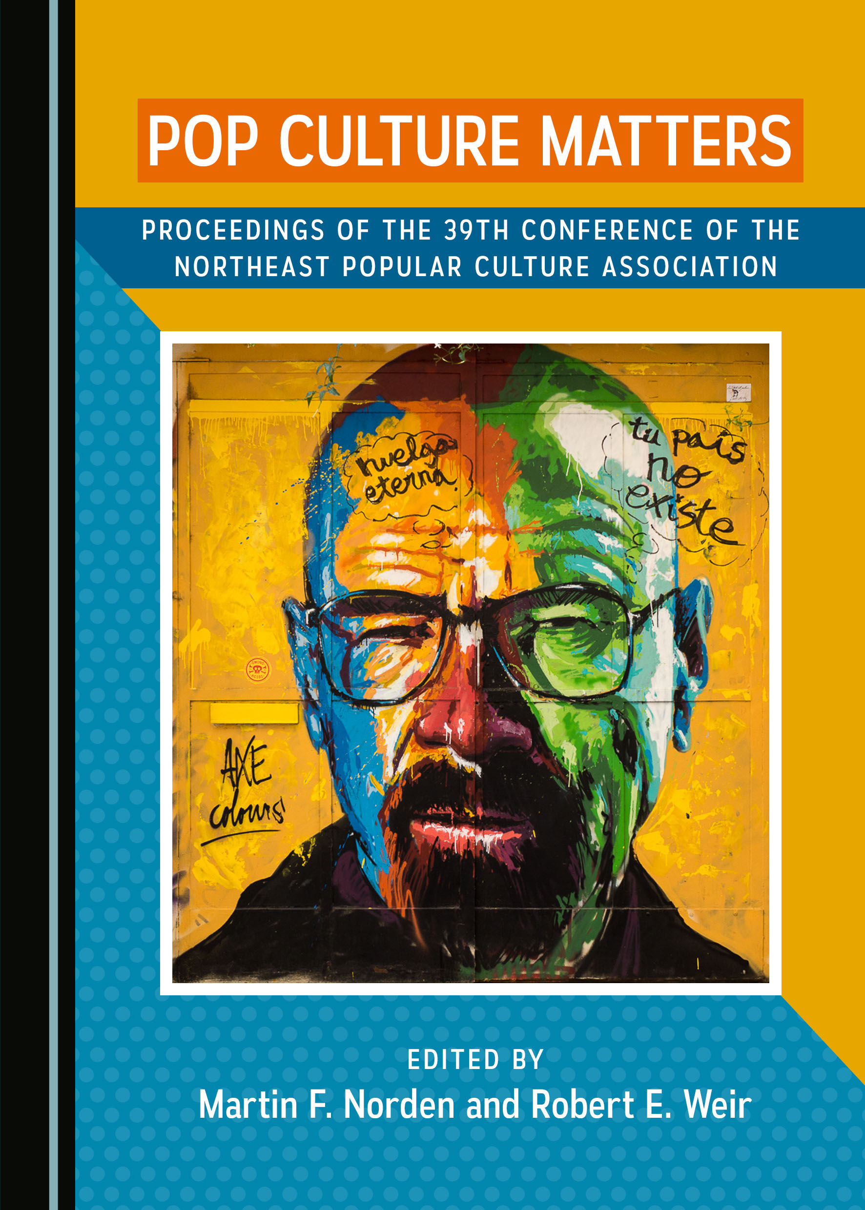 Pop Culture Matters: Proceedings of the 39th Conference of the Northeast Popular Culture Association