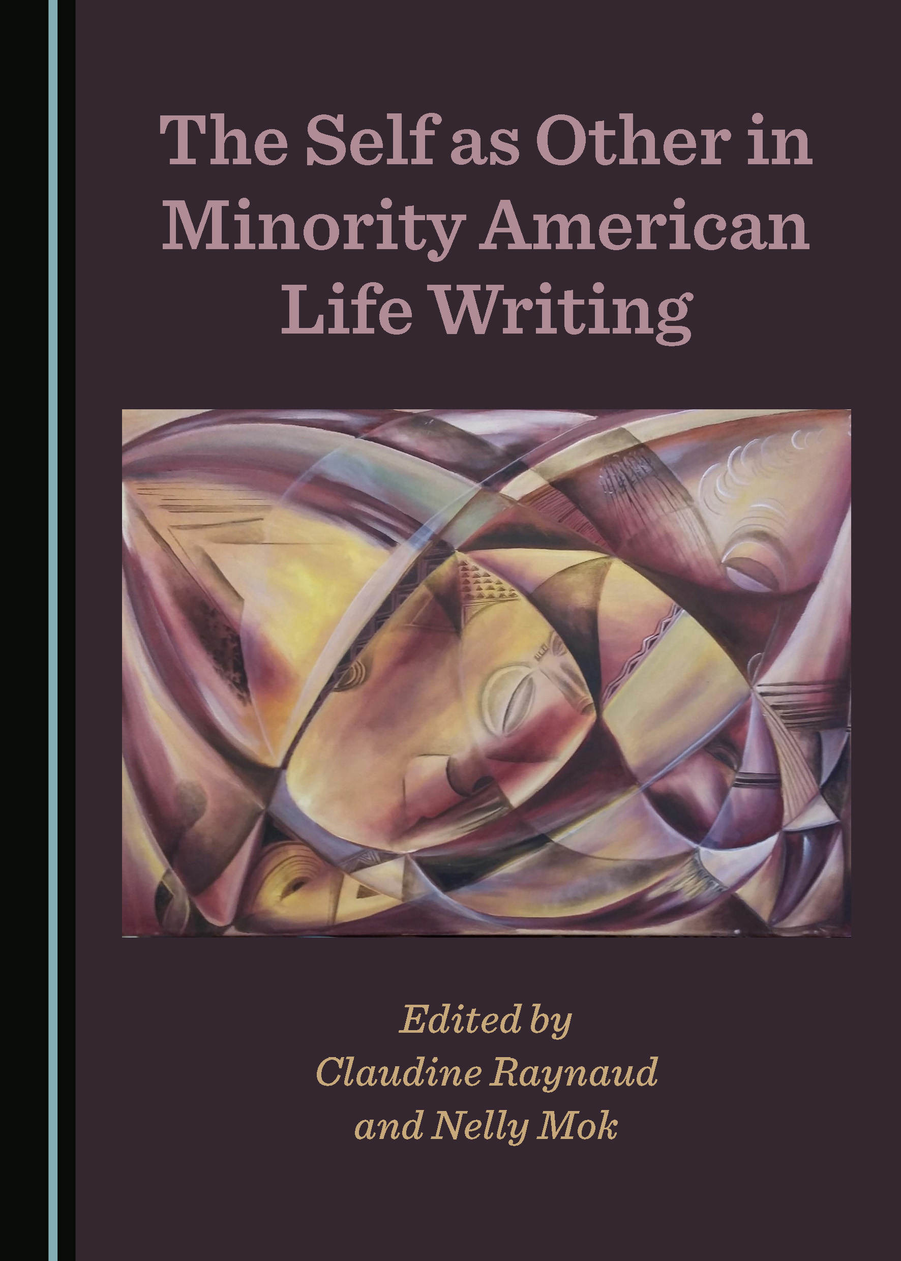 The Self as Other in Minority American Life Writing