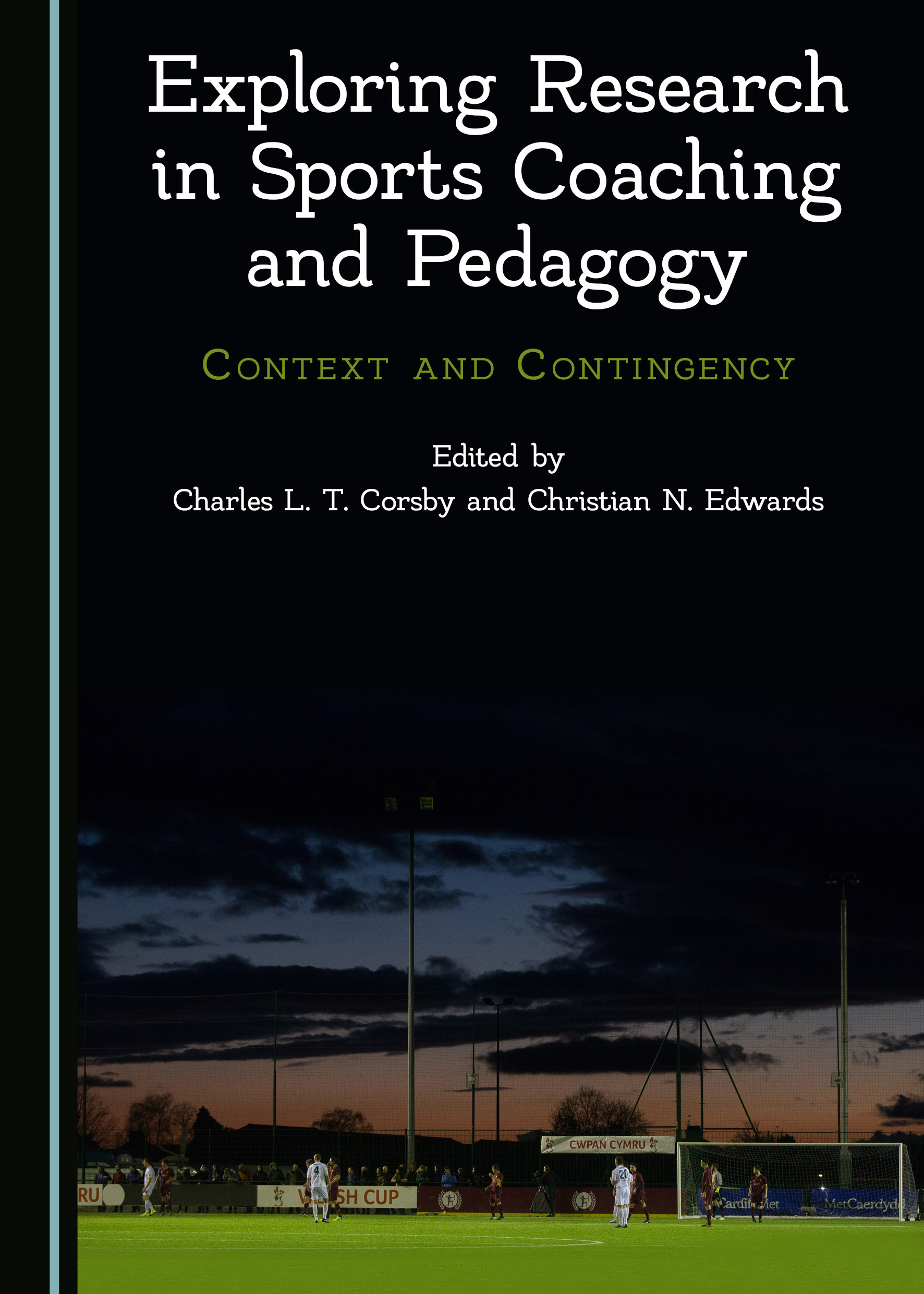 Exploring Research in Sports Coaching and Pedagogy: Context and Contingency