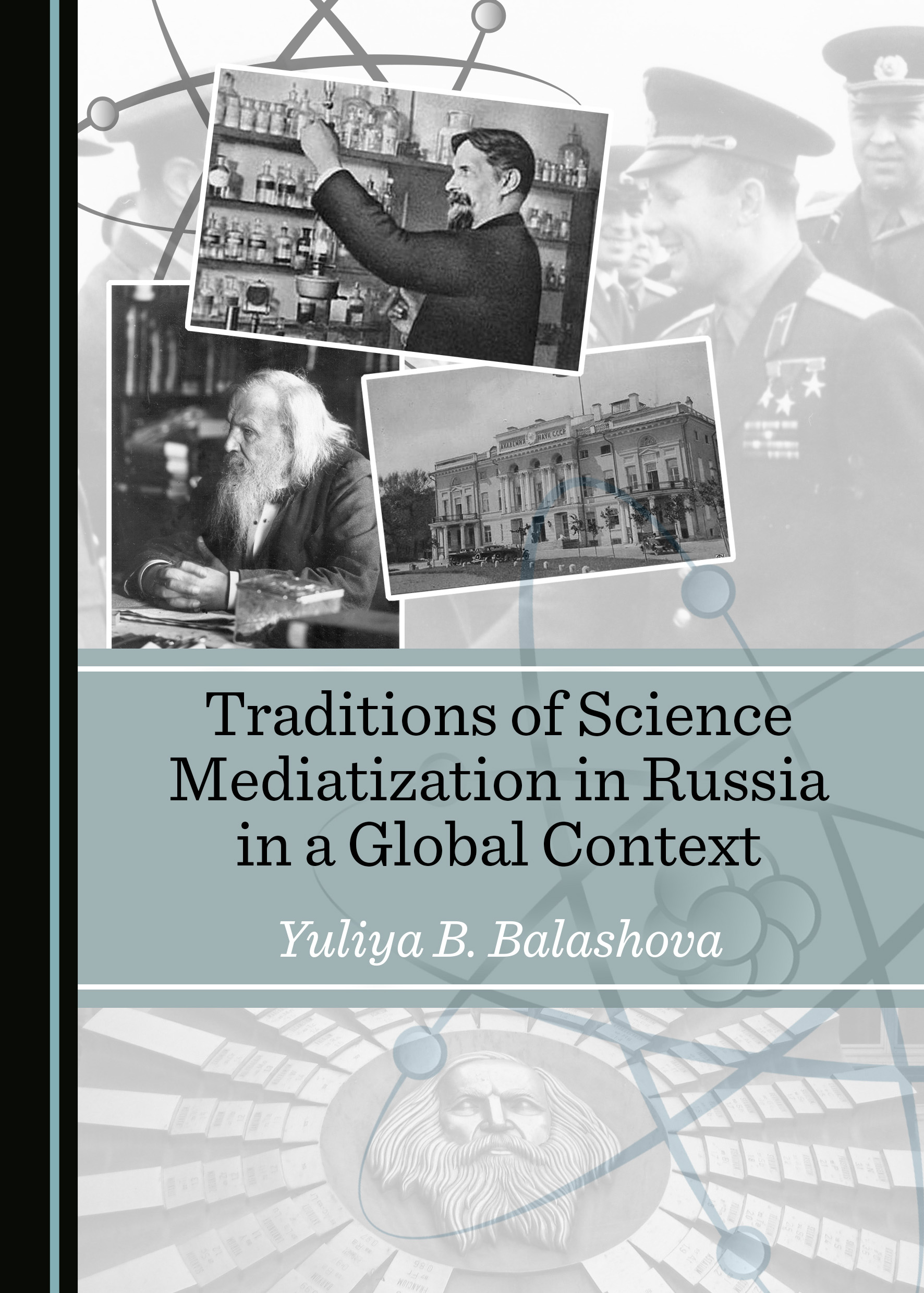 Traditions of Science Mediatization in Russia in a Global Context