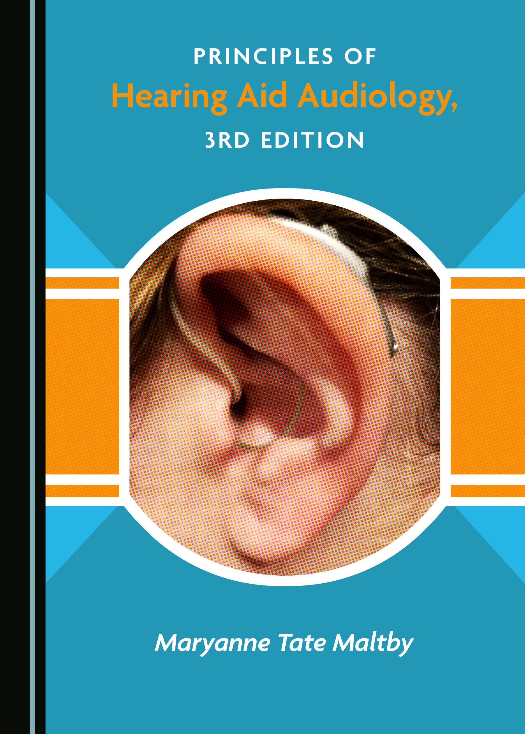 Principles of Hearing Aid Audiology, 3rd Edition