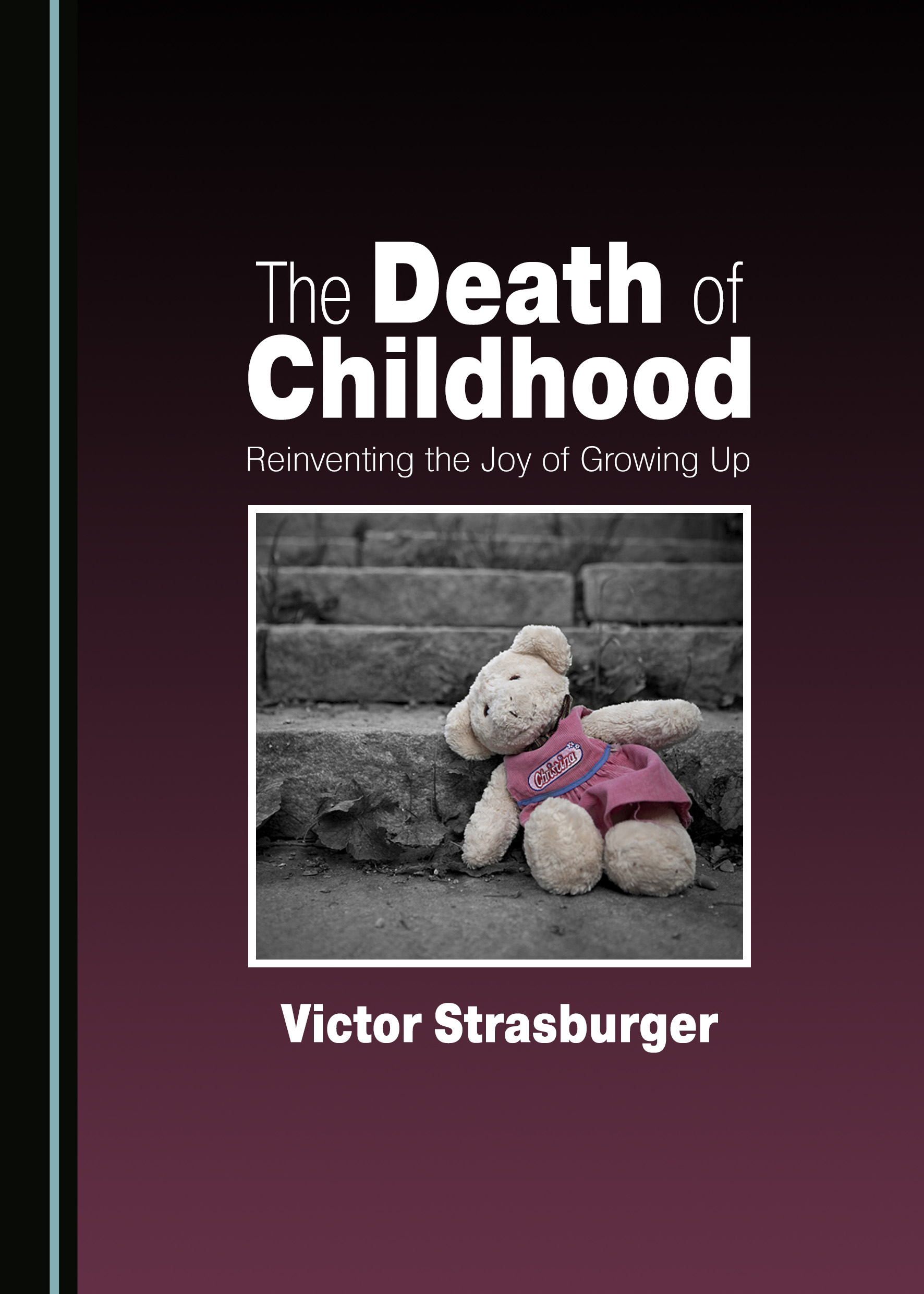 The Death of Childhood: Reinventing the Joy of Growing Up