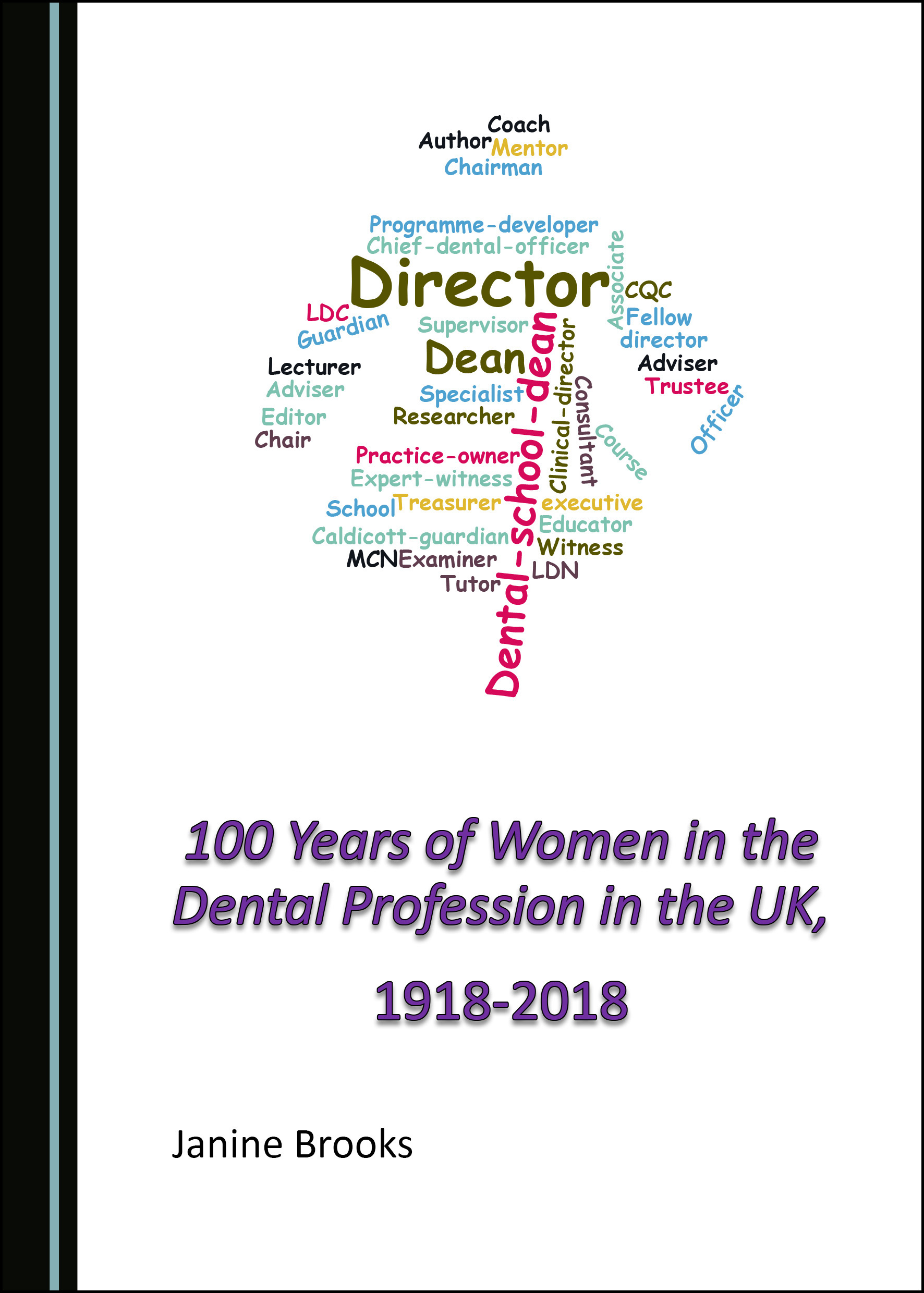 100 Years of Women in the Dental Profession in the UK, 1918-2018