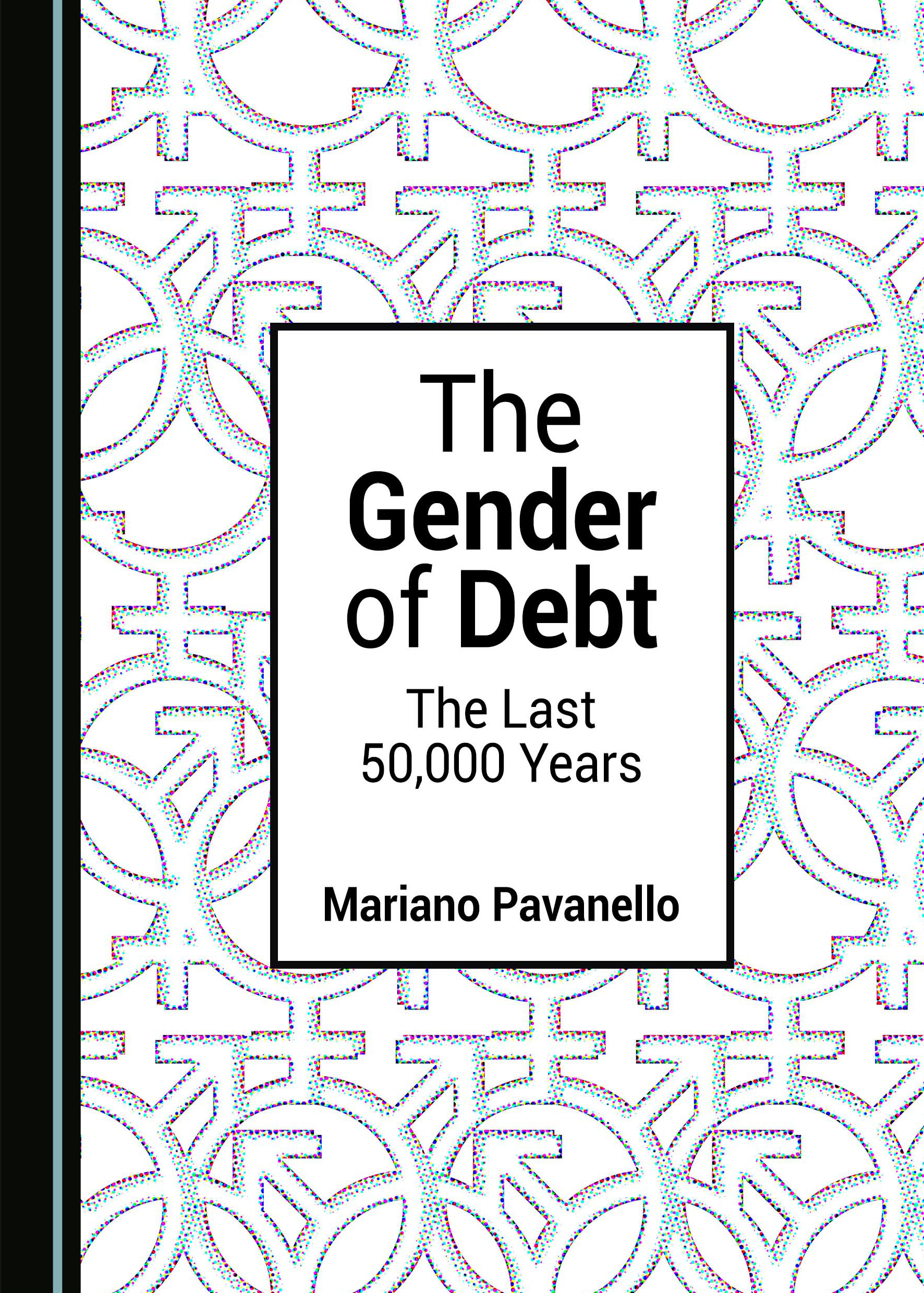 The Gender of Debt: The Last 50,000 Years