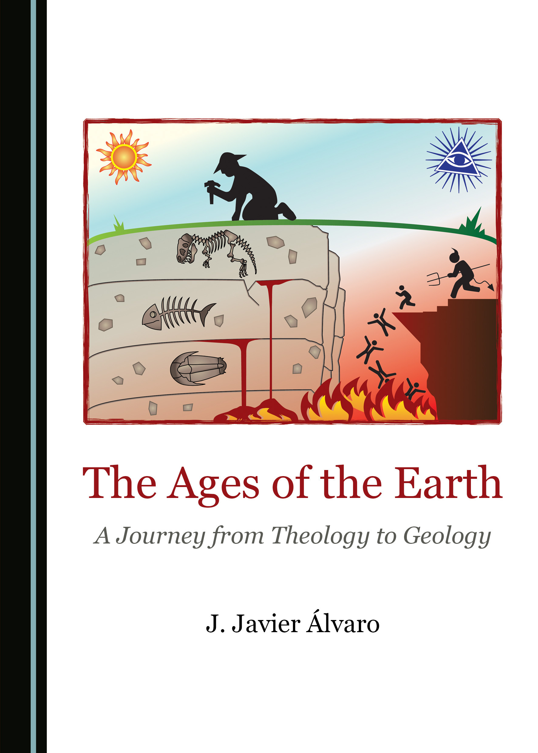 The Ages of the Earth: A Journey from Theology to Geology