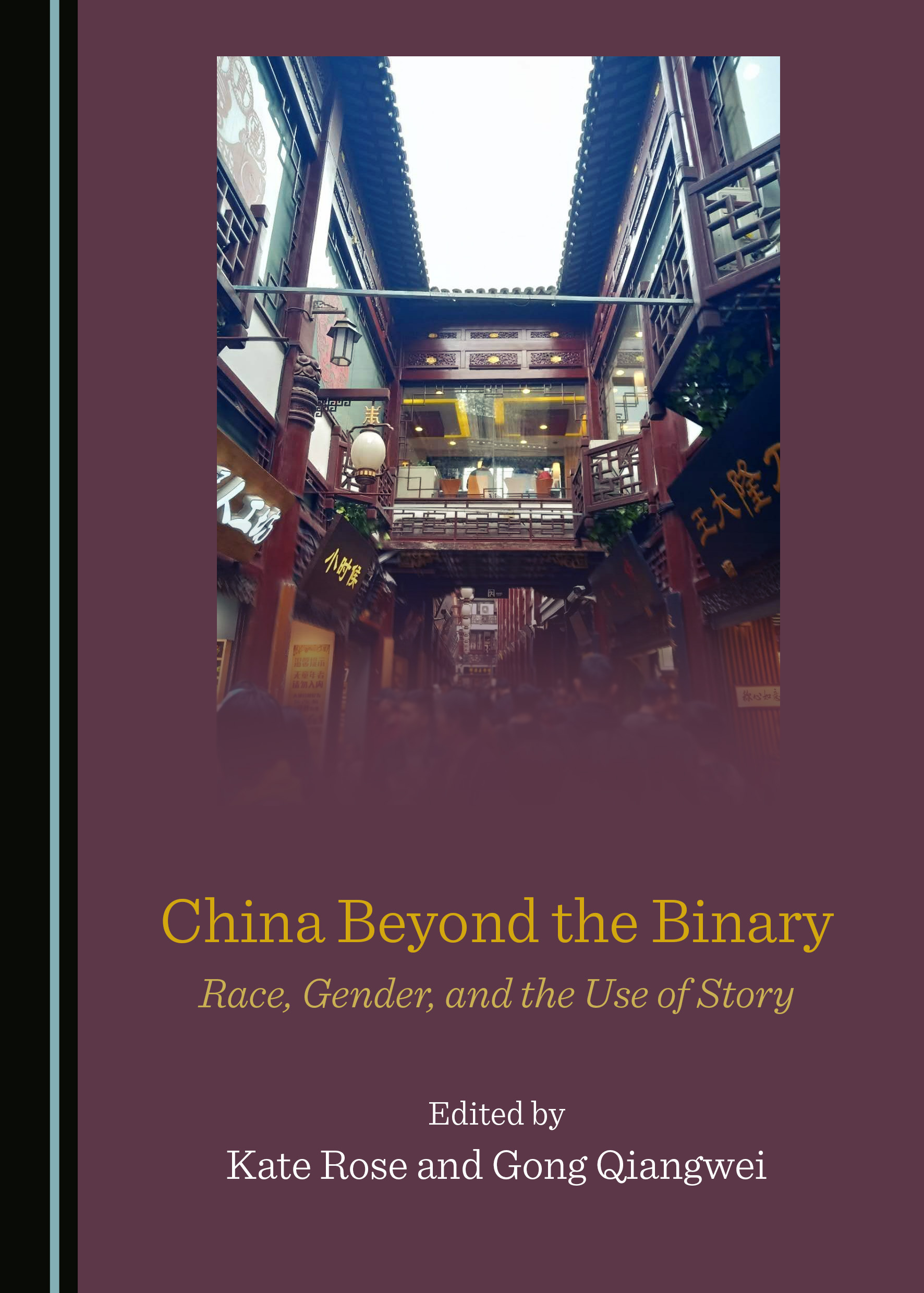 China Beyond the Binary: Race, Gender, and the Use of Story