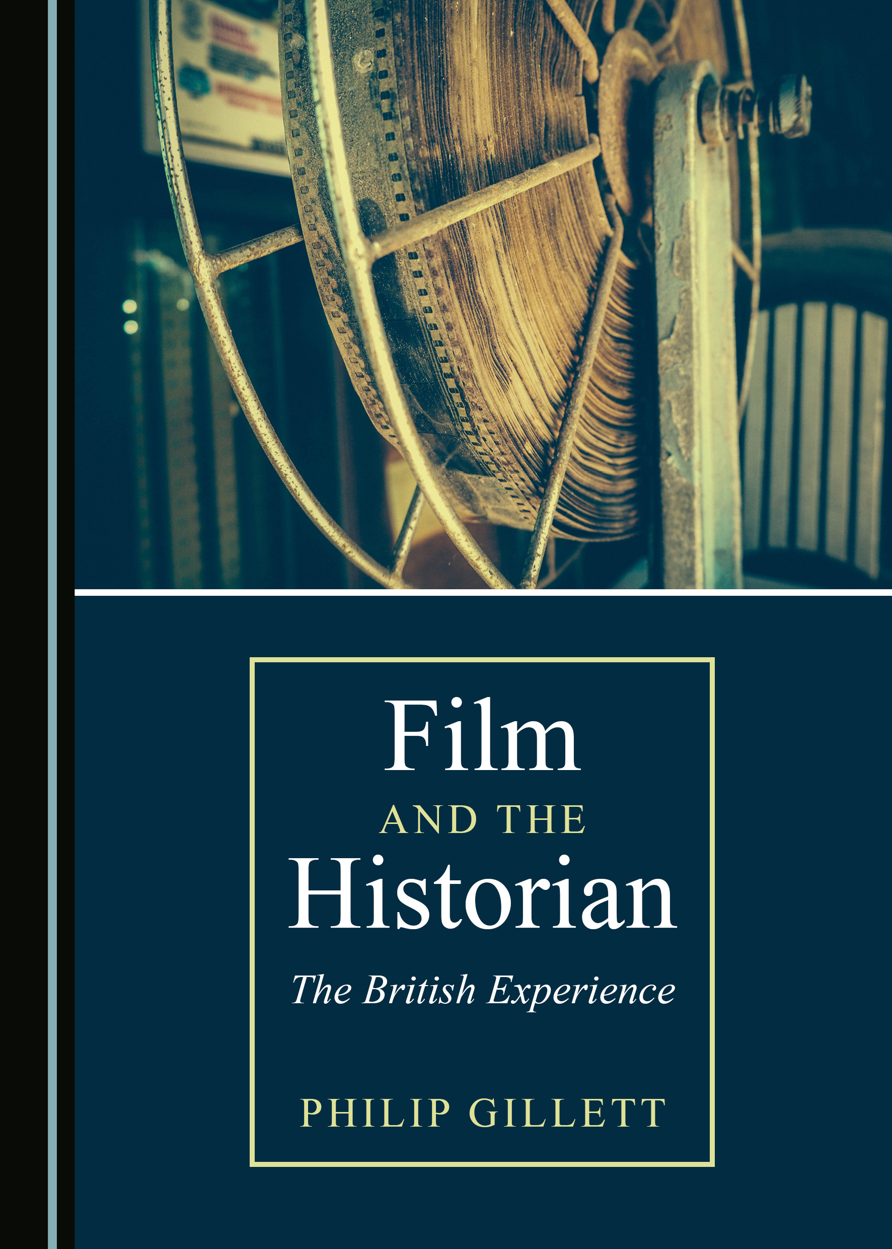 Film and the Historian: The British Experience