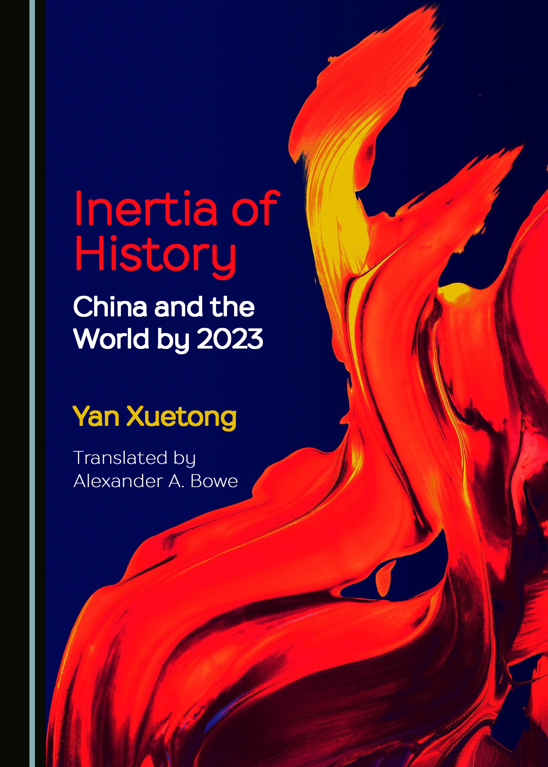 Inertia of History: China and the World by 2023