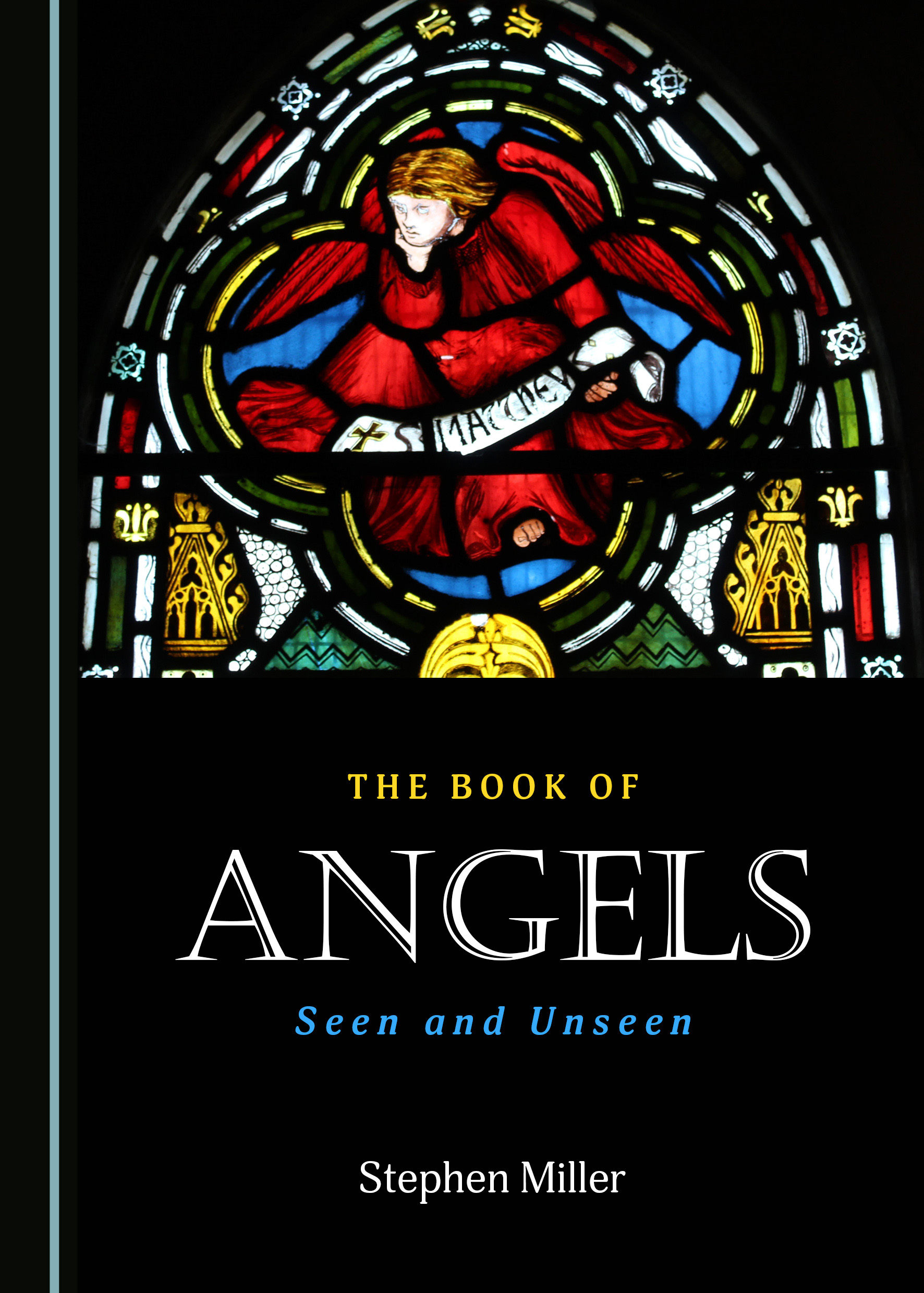 The Book of Angels: Seen and Unseen