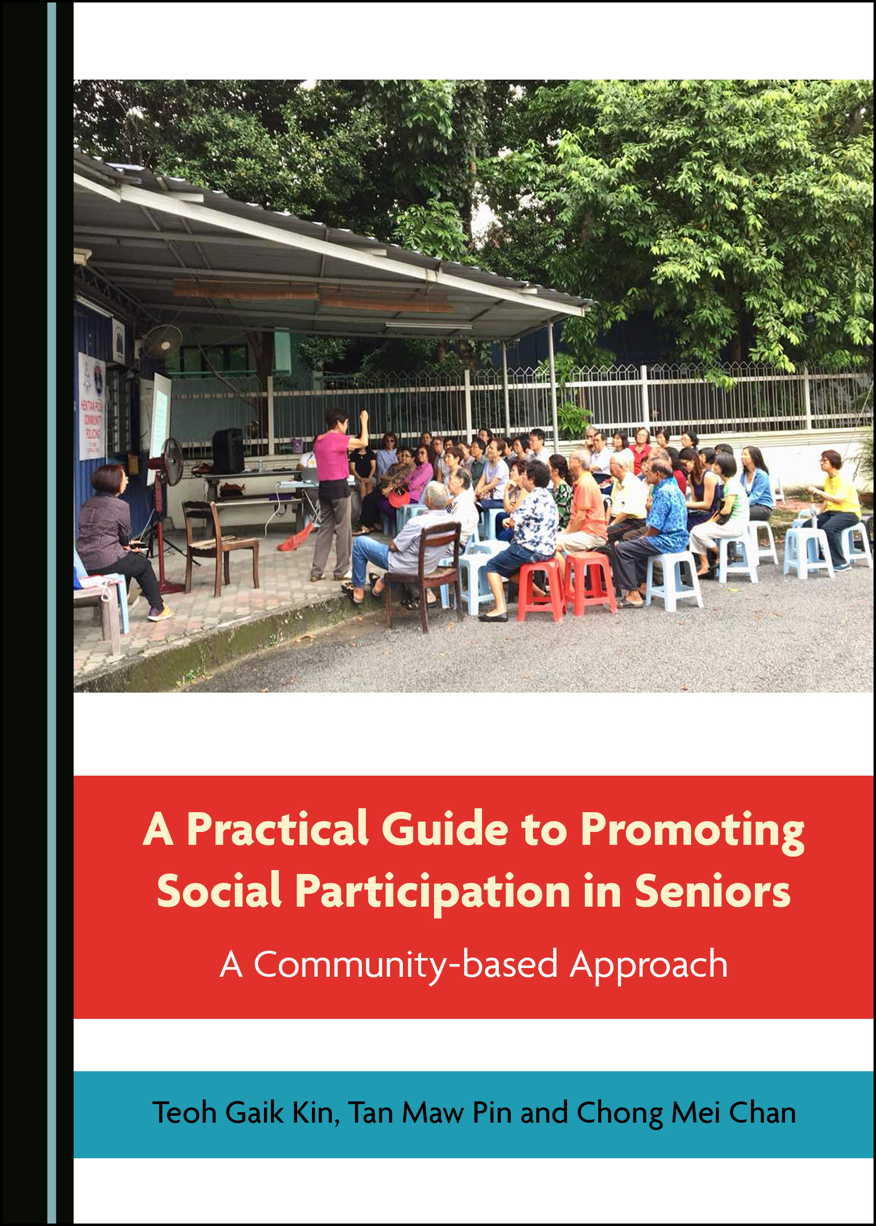 A Practical Guide to Promoting Social Participation in Seniors: A Community-based Approach