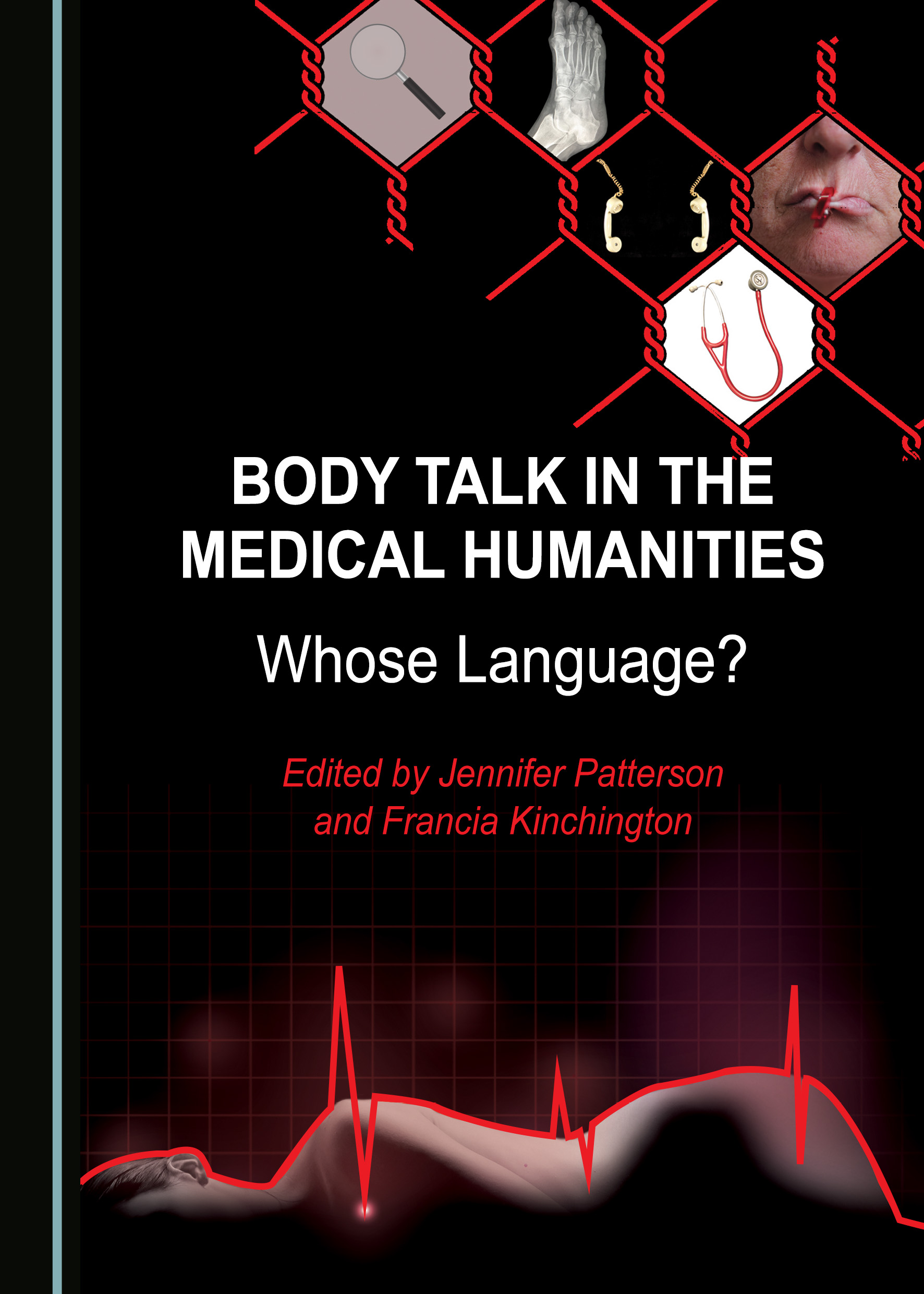 Body Talk in the Medical Humanities: Whose Language?