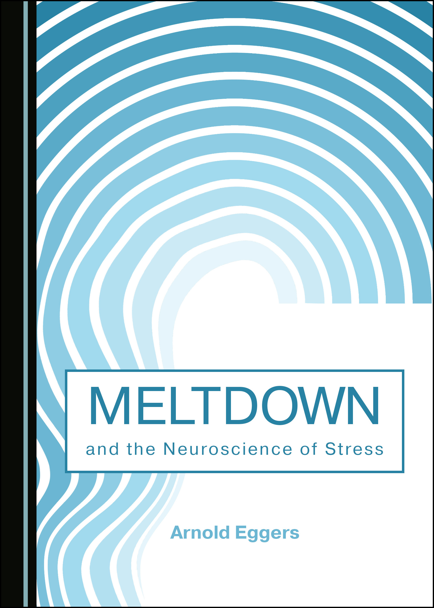 Meltdown and the Neuroscience of Stress