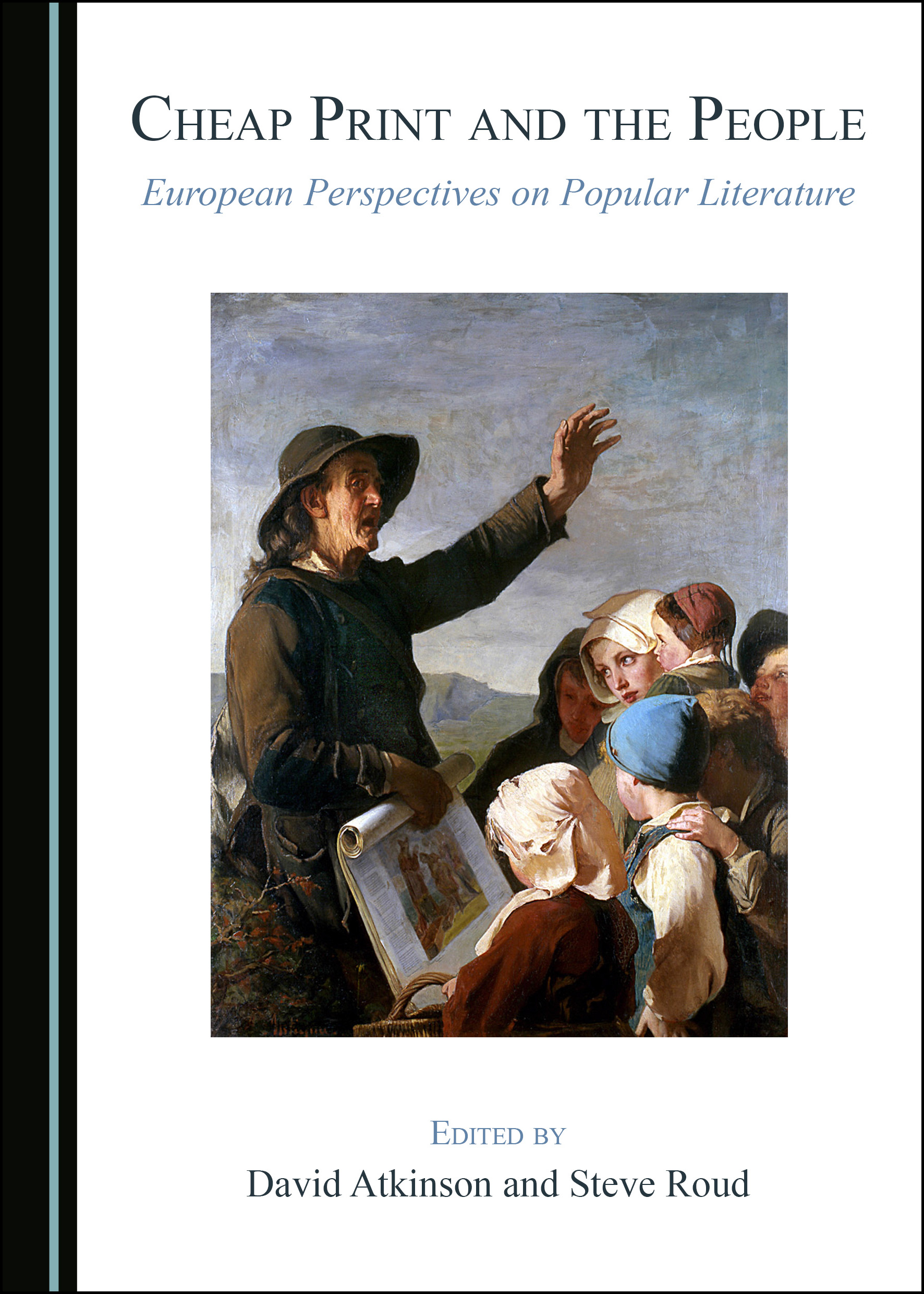 Cheap Print and the People: European Perspectives on Popular Literature