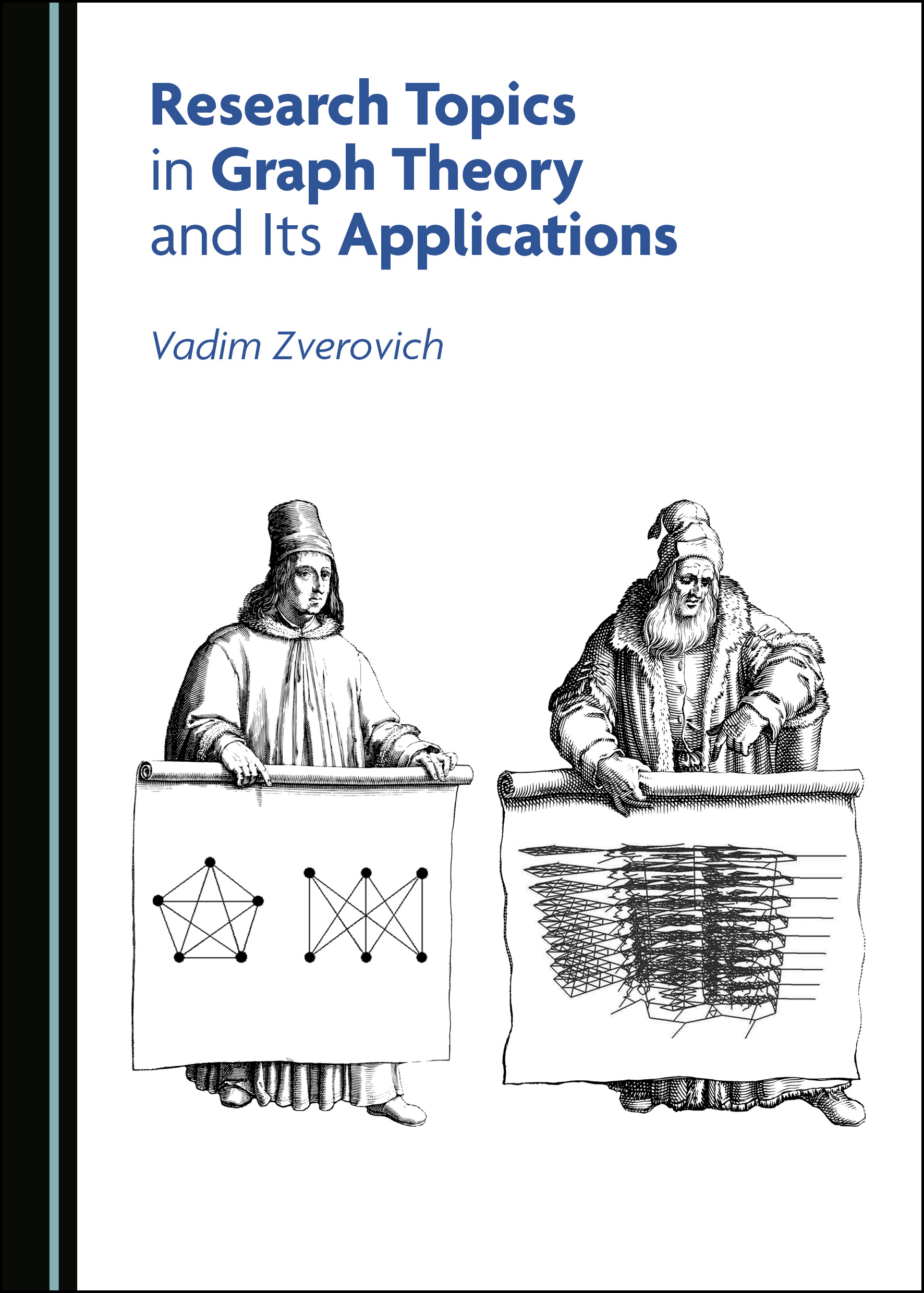 Research Topics in Graph Theory and Its Applications