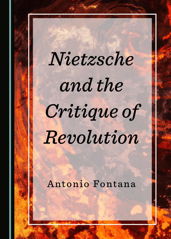 Nietzsche and the Critique of Revolution