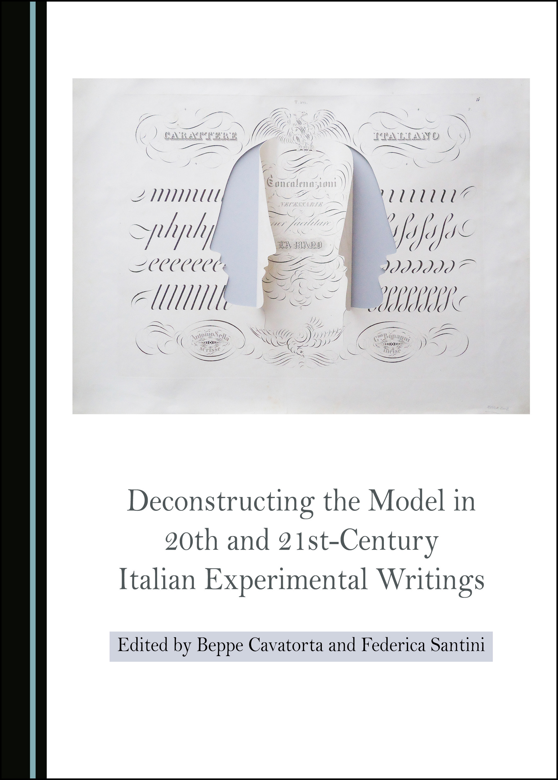 Deconstructing the Model in 20th and 21st-Century Italian Experimental Writings