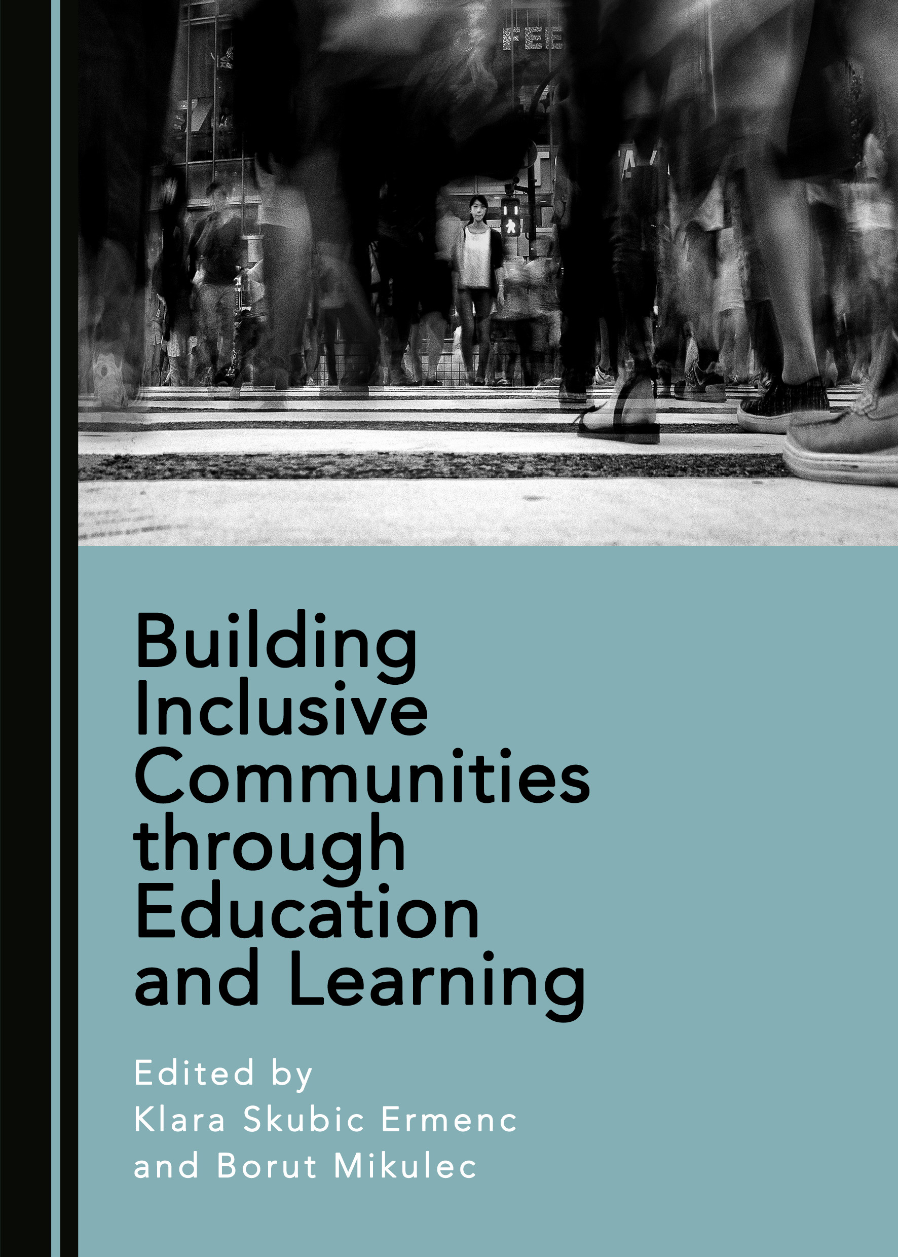 Building Inclusive Communities through Education and Learning