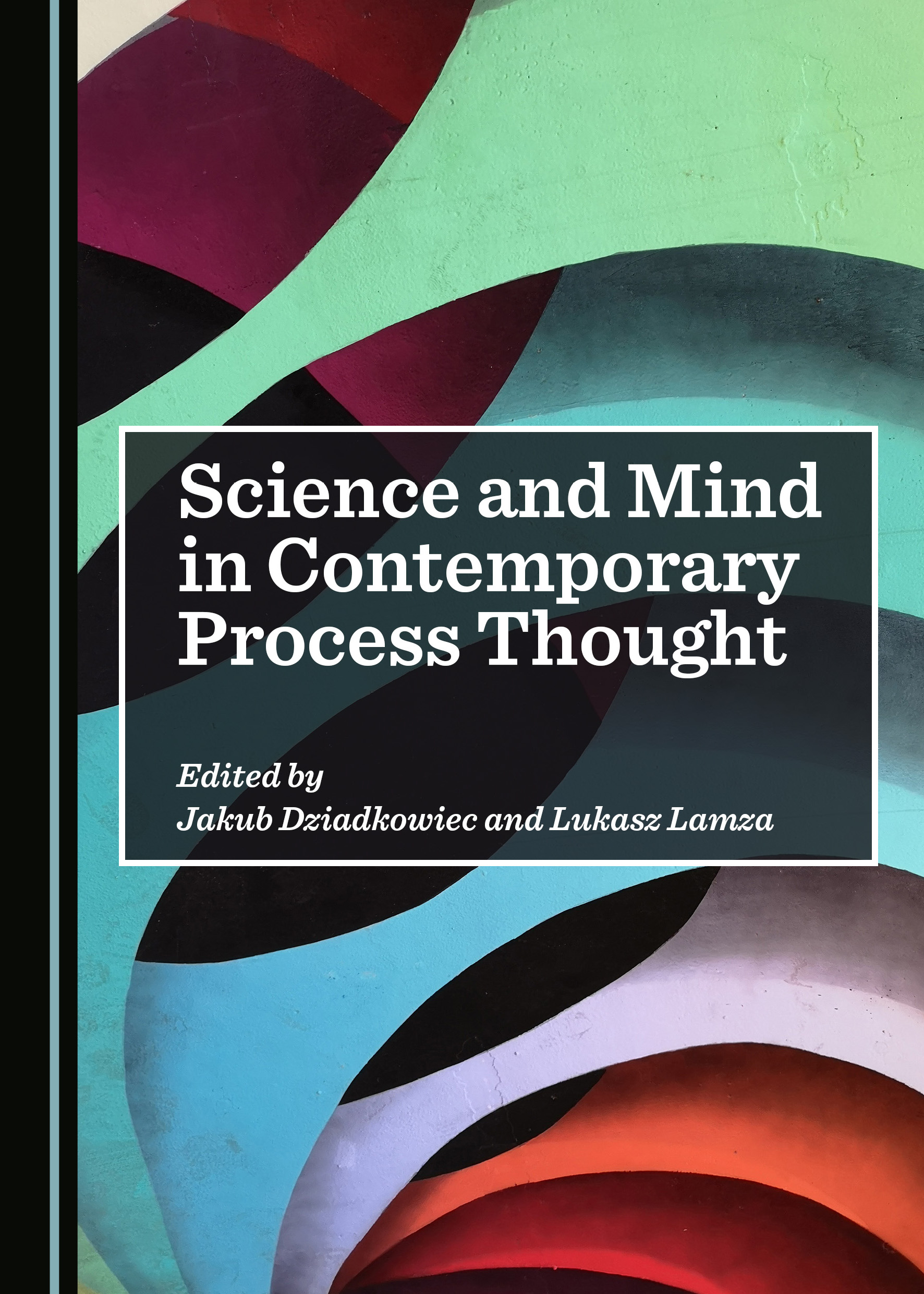 Science and Mind in Contemporary Process Thought