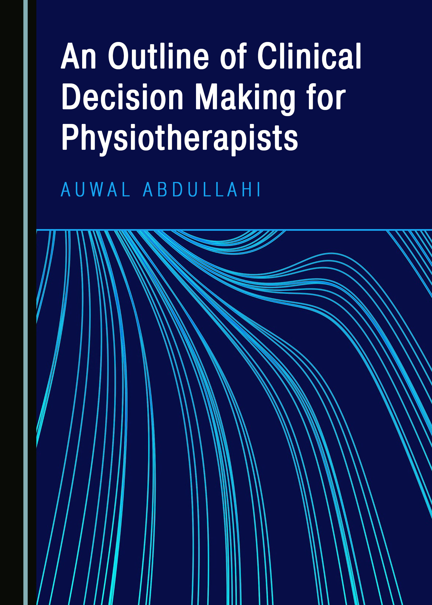 An Outline of Clinical Decision Making for Physiotherapists