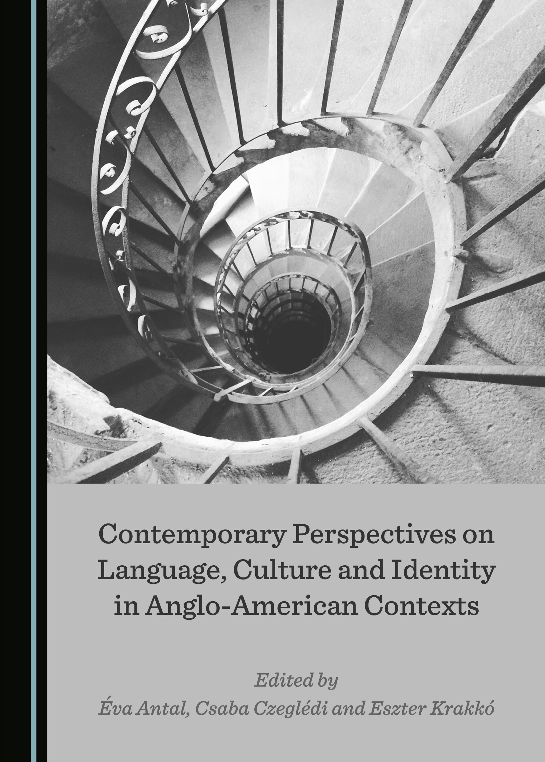 Contemporary Perspectives on Language, Culture and Identity in Anglo-American Contexts