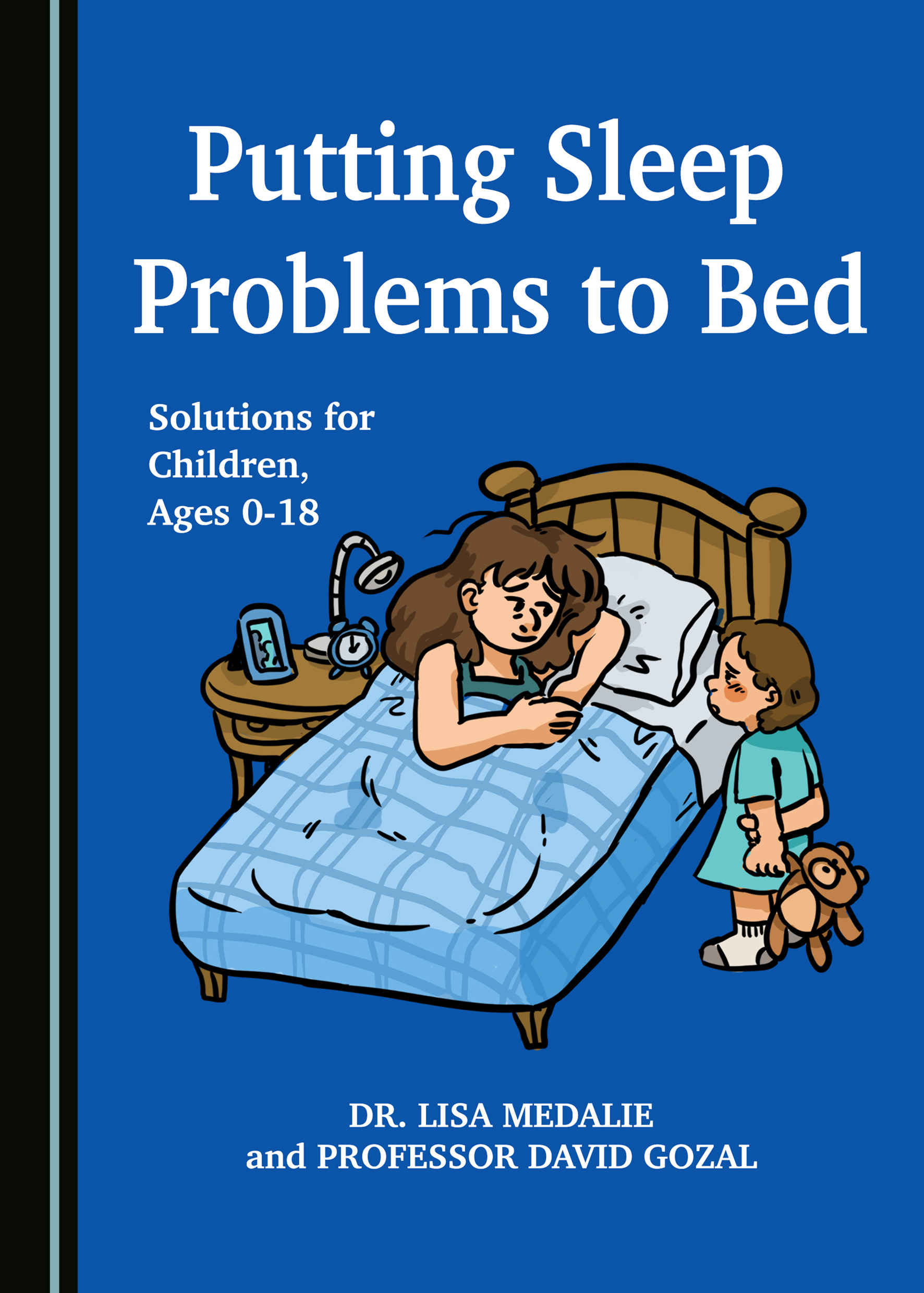 Putting Sleep Problems to Bed: Solutions for Children, Ages 0-18