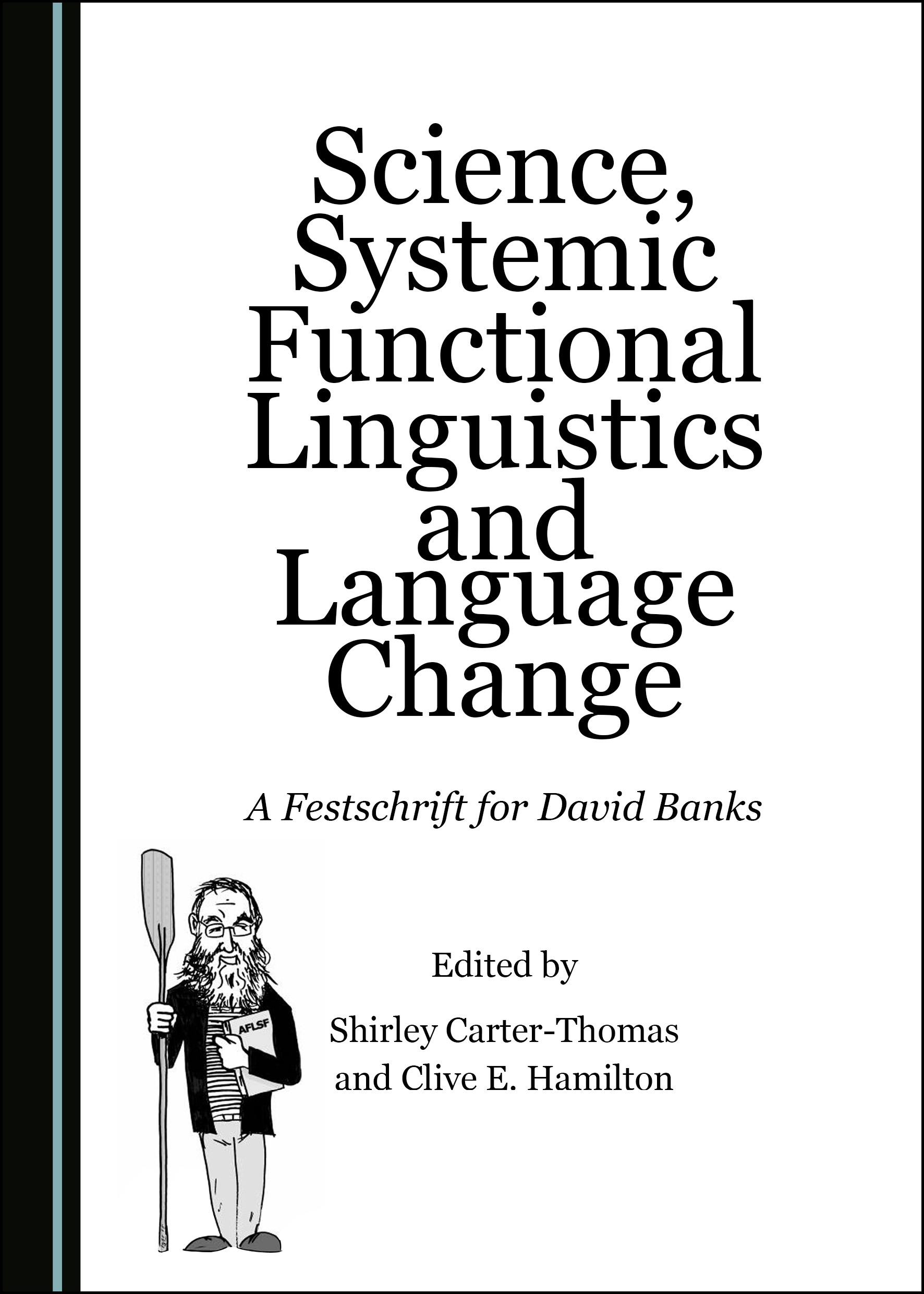 Science, Systemic Functional Linguistics and Language Change: A Festschrift for David Banks