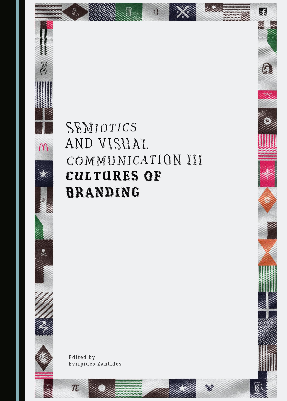 Semiotics and Visual Communication III: Cultures of Branding