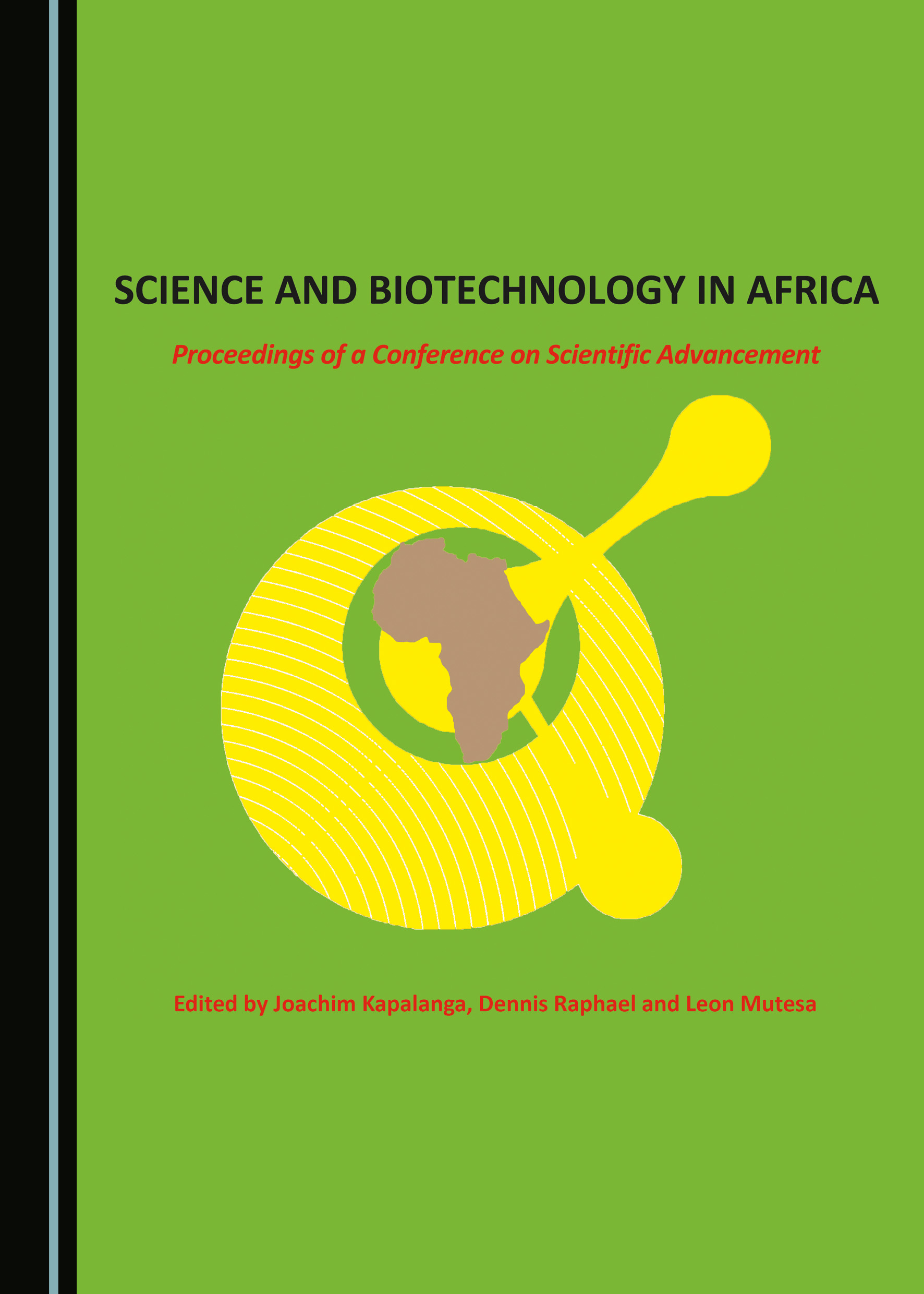 Science and Biotechnology in Africa: Proceedings of a Conference on Scientific Advancement